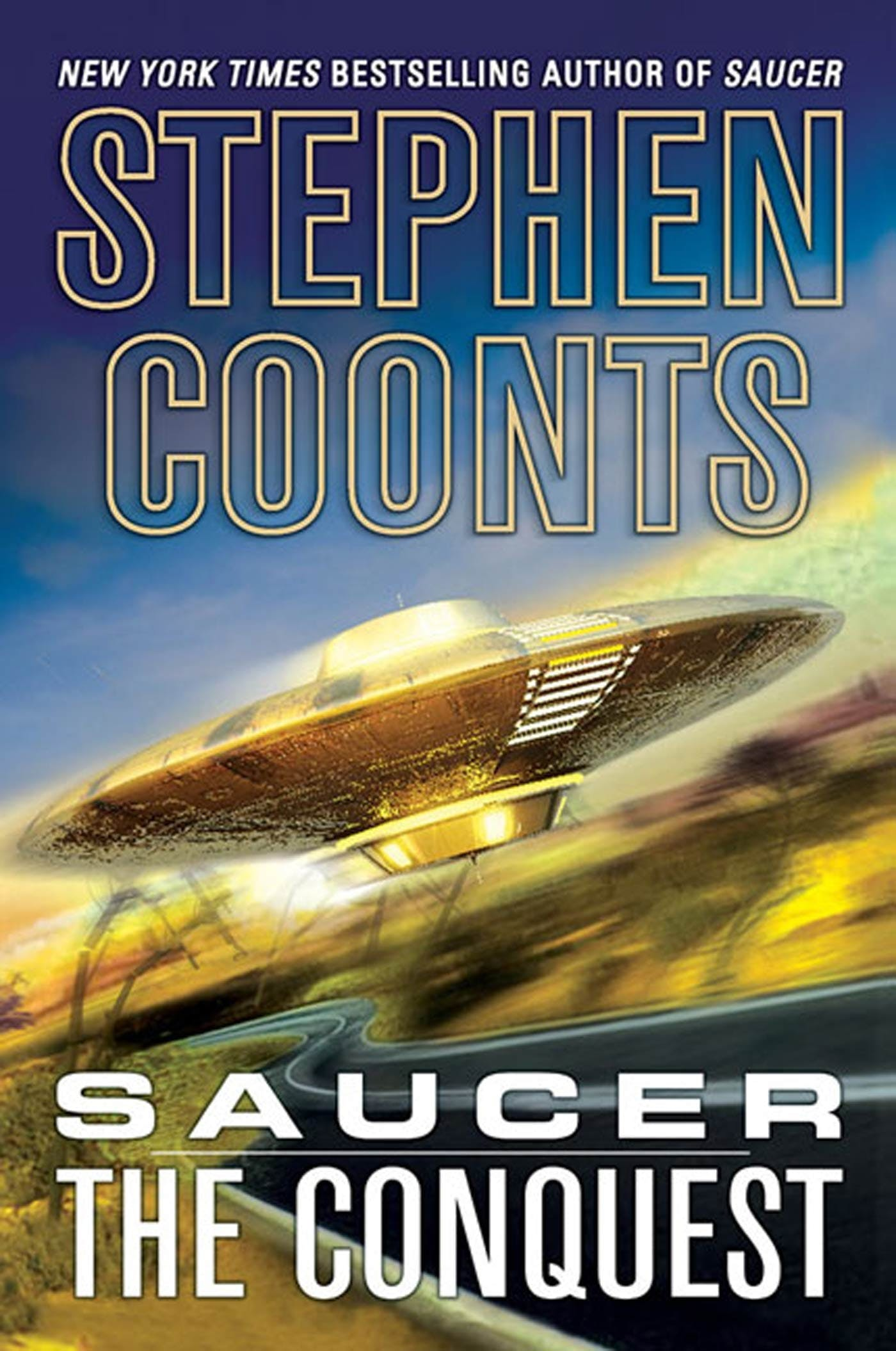 Image of Saucer: The Conquest