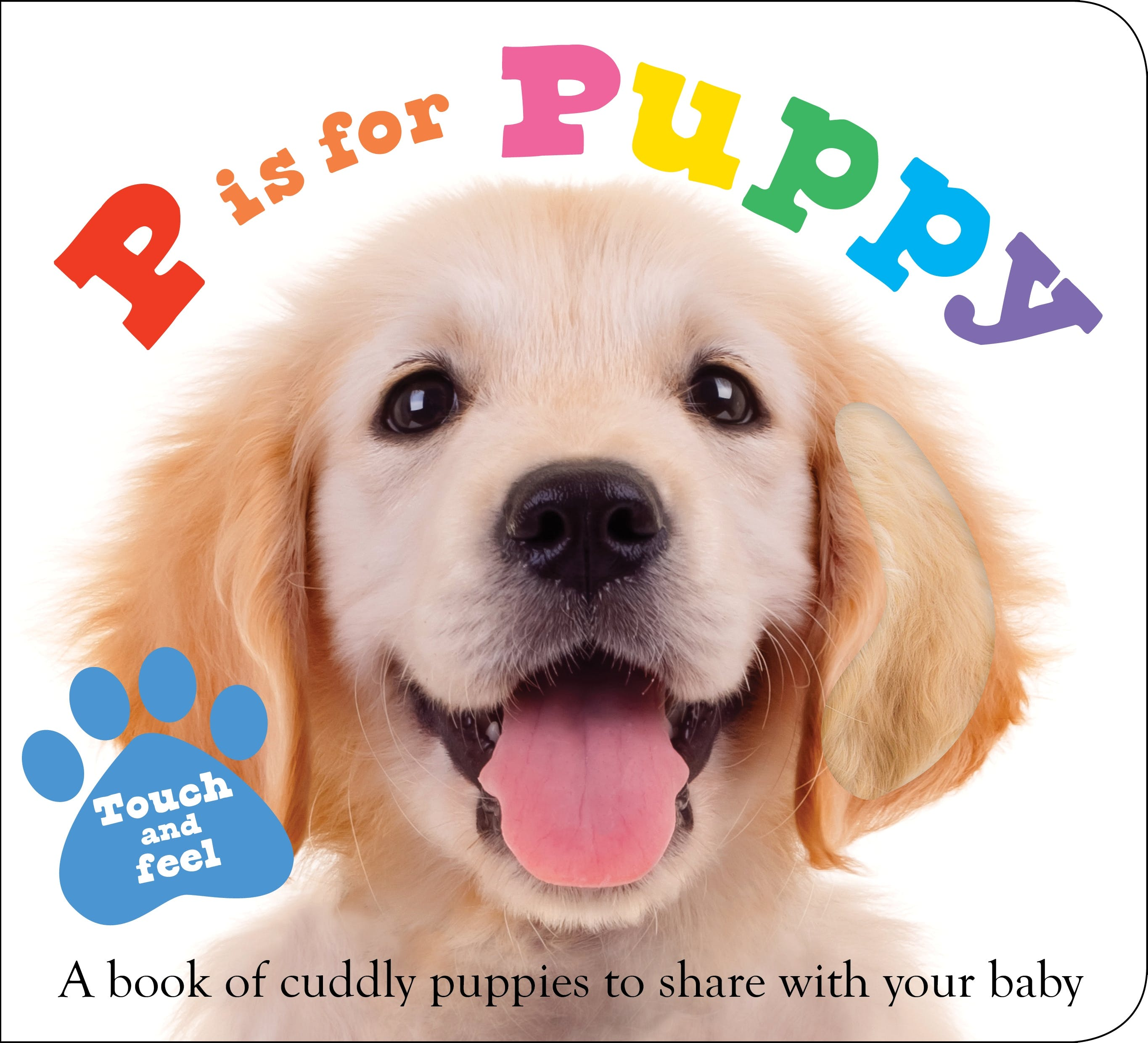 Image of ABC Touch & Feel : P is for Puppy