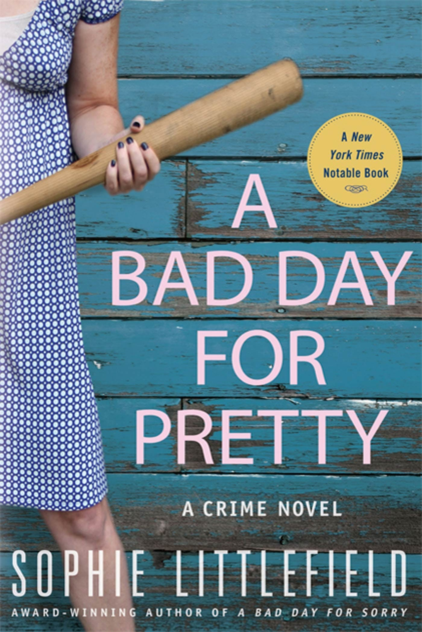 Image of A Bad Day for Pretty