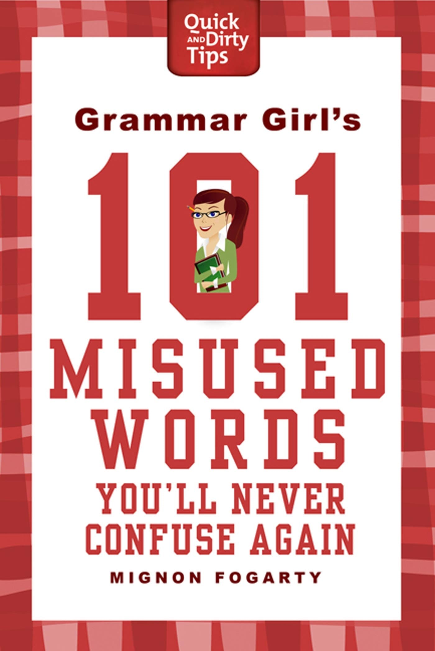Image of Grammar Girl's 101 Misused Words You'll Never Confuse Again