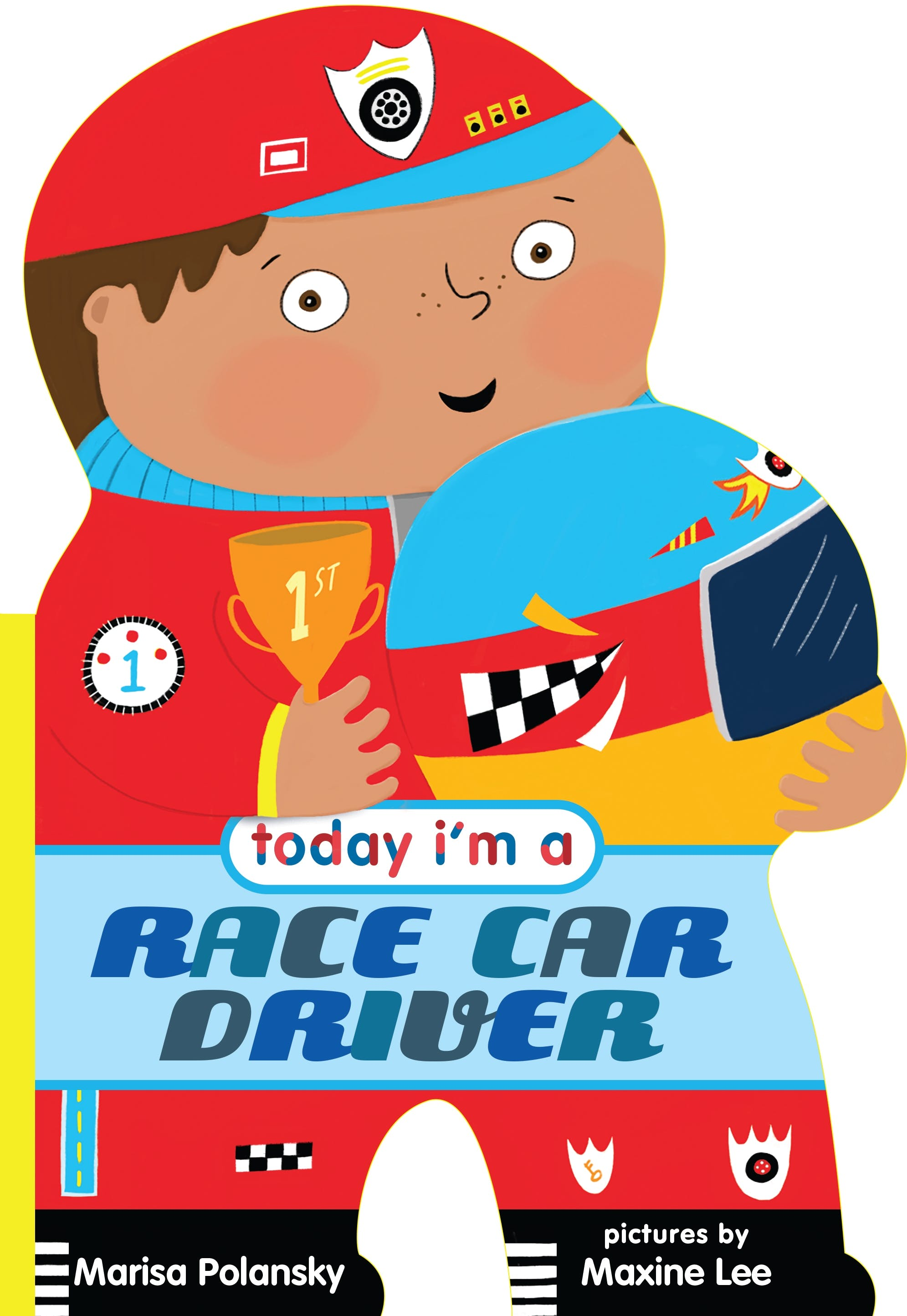 Image of Today I'm a Race Car Driver