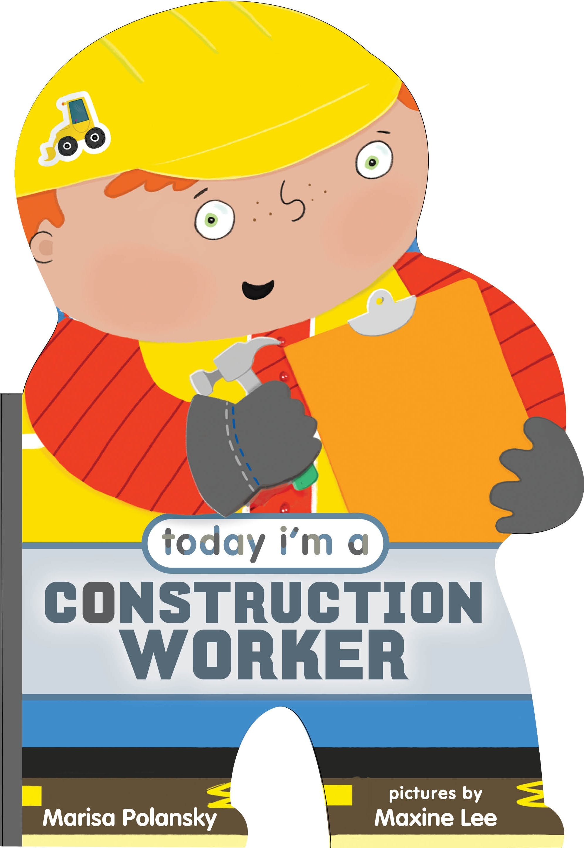Image of Today I'm a Construction Worker
