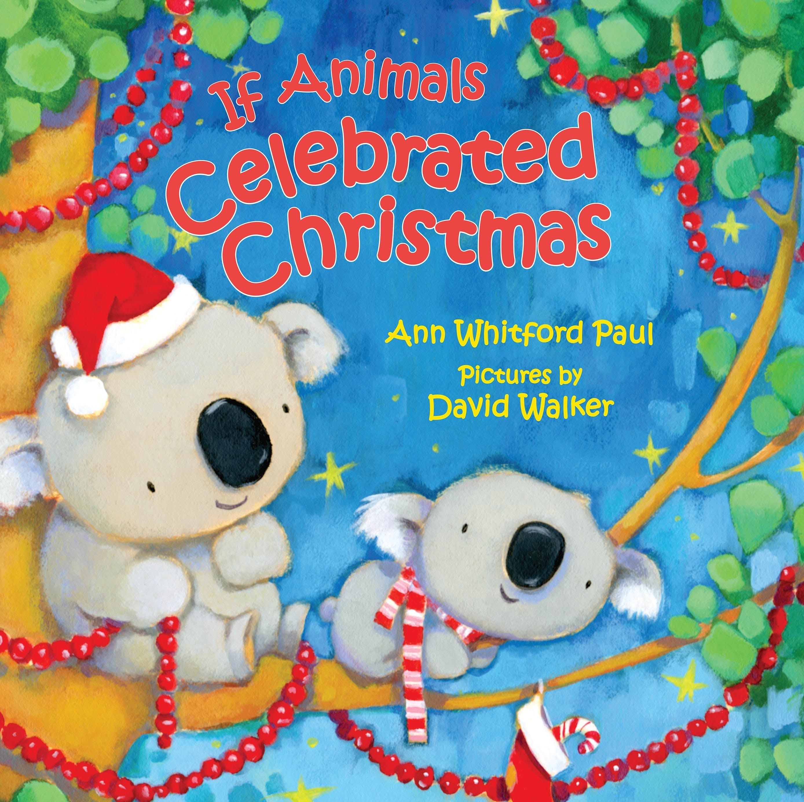 Image of If Animals Celebrated Christmas