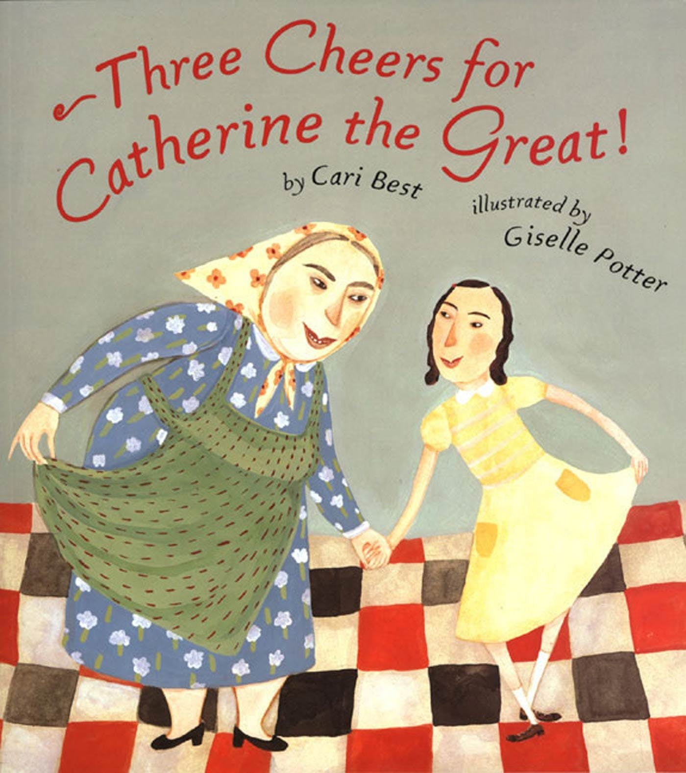 Image of Three Cheers for Catherine the Great!