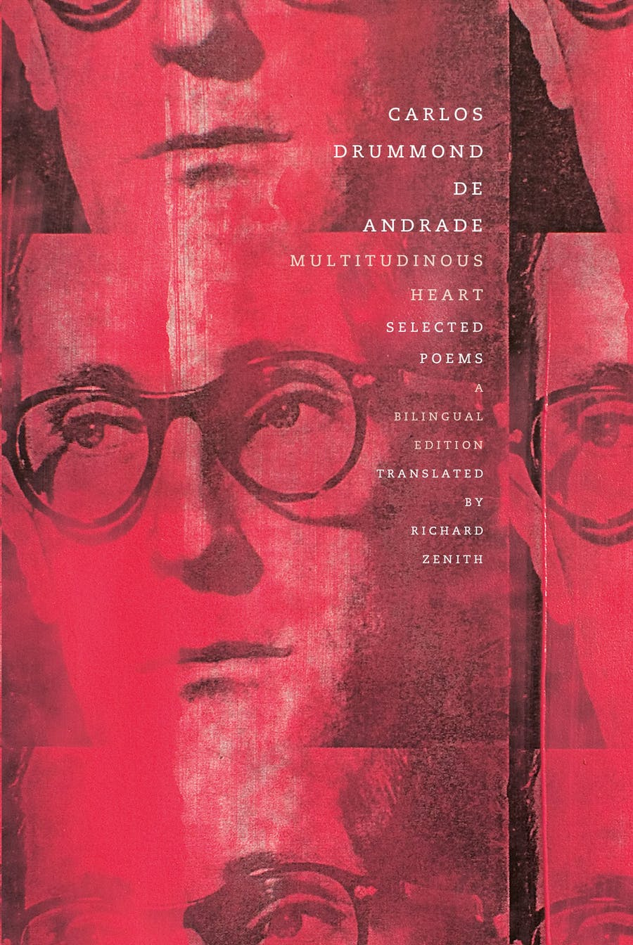 Multitudinous Heart by Carlos Drummond de Andrade; Translated from Portuguese by Richard Zenith