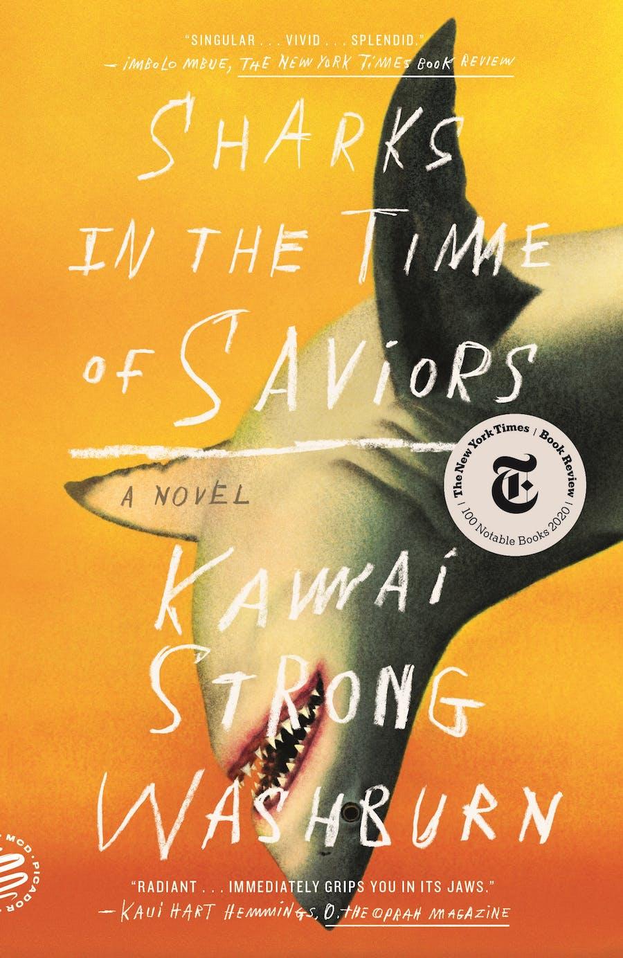 Sharks in the Time of Saviors by Kawai Strong Washburn