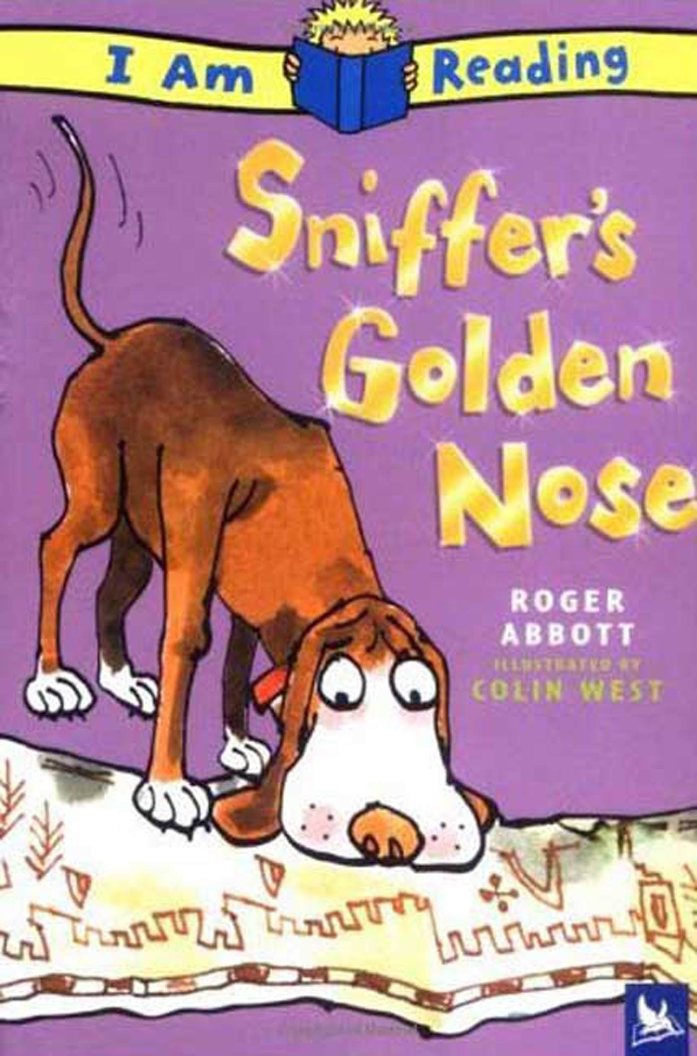 Image of I Am Reading: Sniffer's Golden Nose