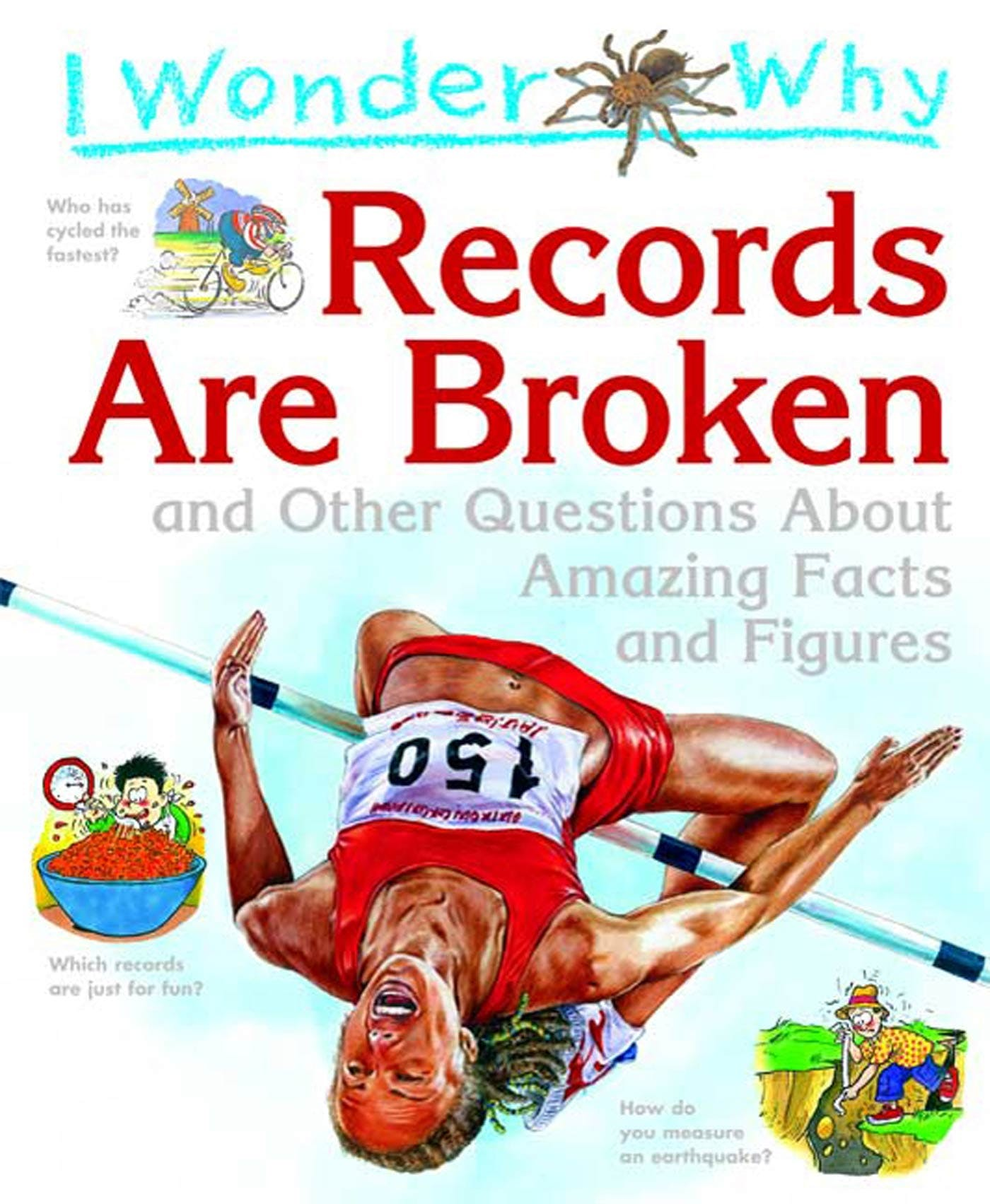 Image of I Wonder Why Records Are Broken