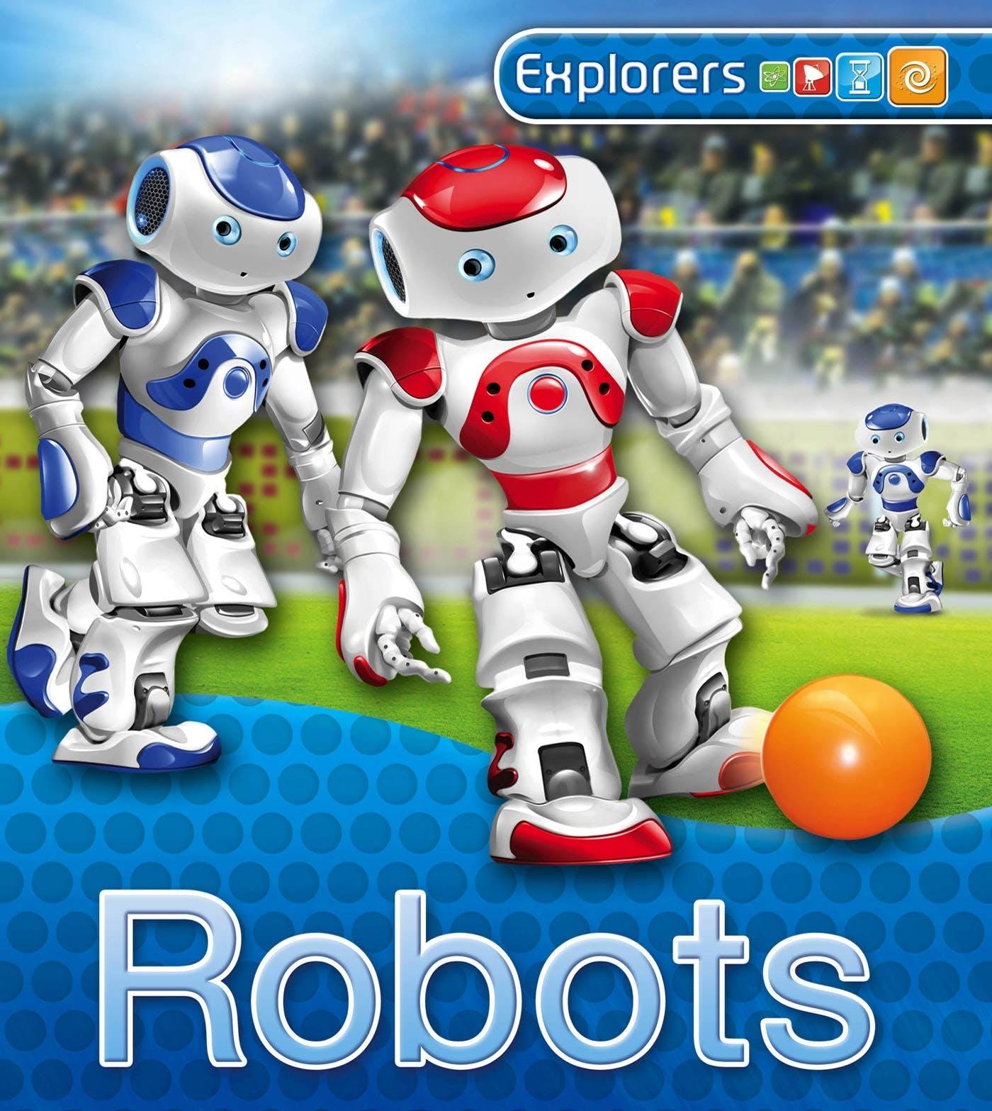 Image of Explorers: Robots