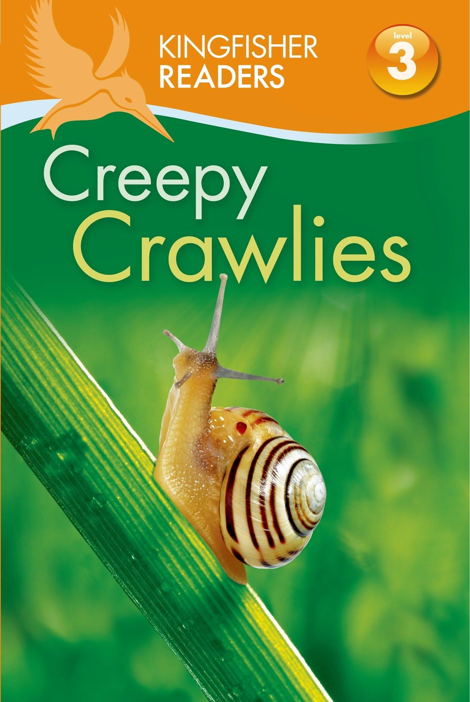 Image of Kingfisher Readers L3: Creepy Crawlies