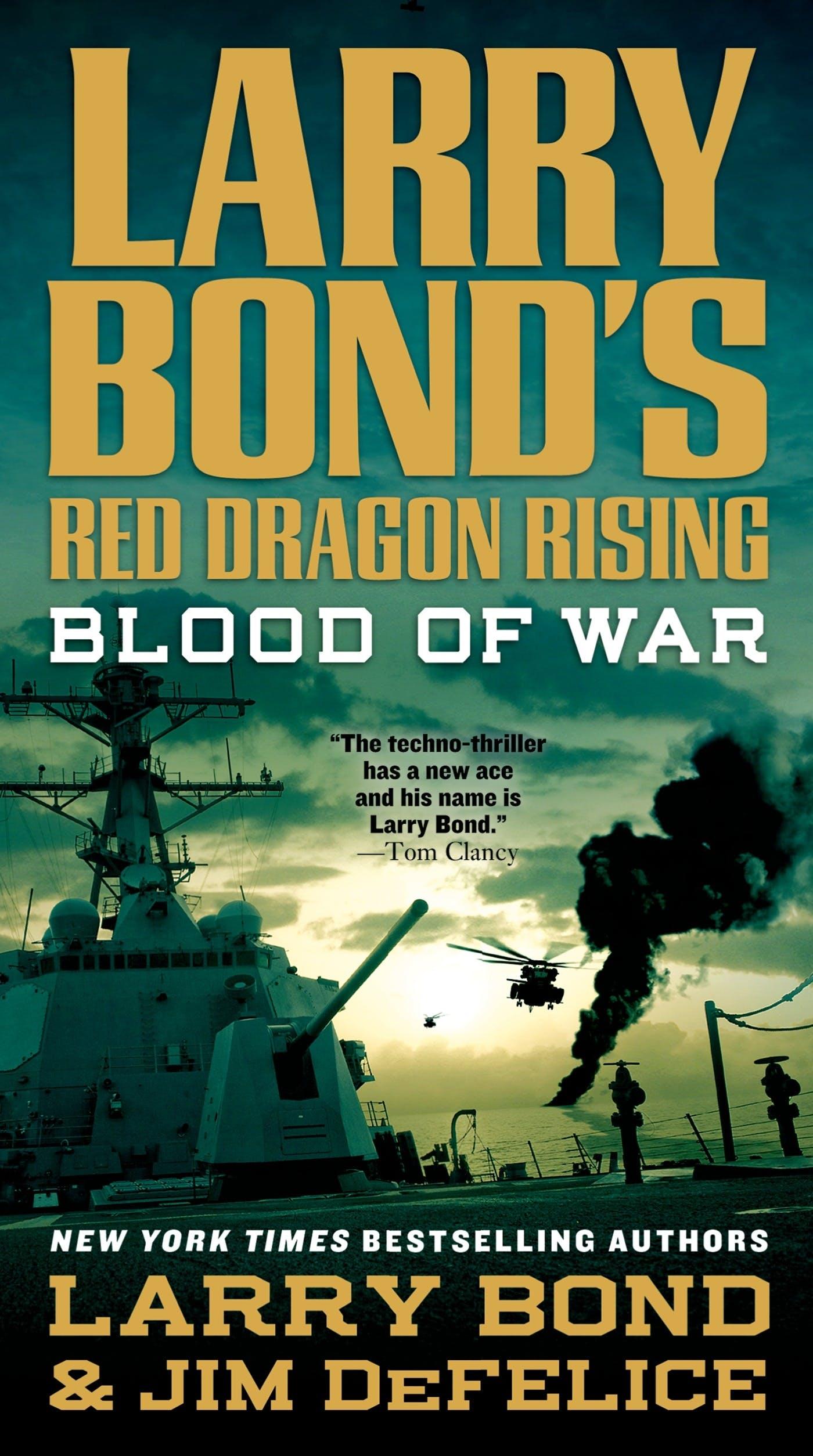 Image of Larry Bond's Red Dragon Rising: Blood of War