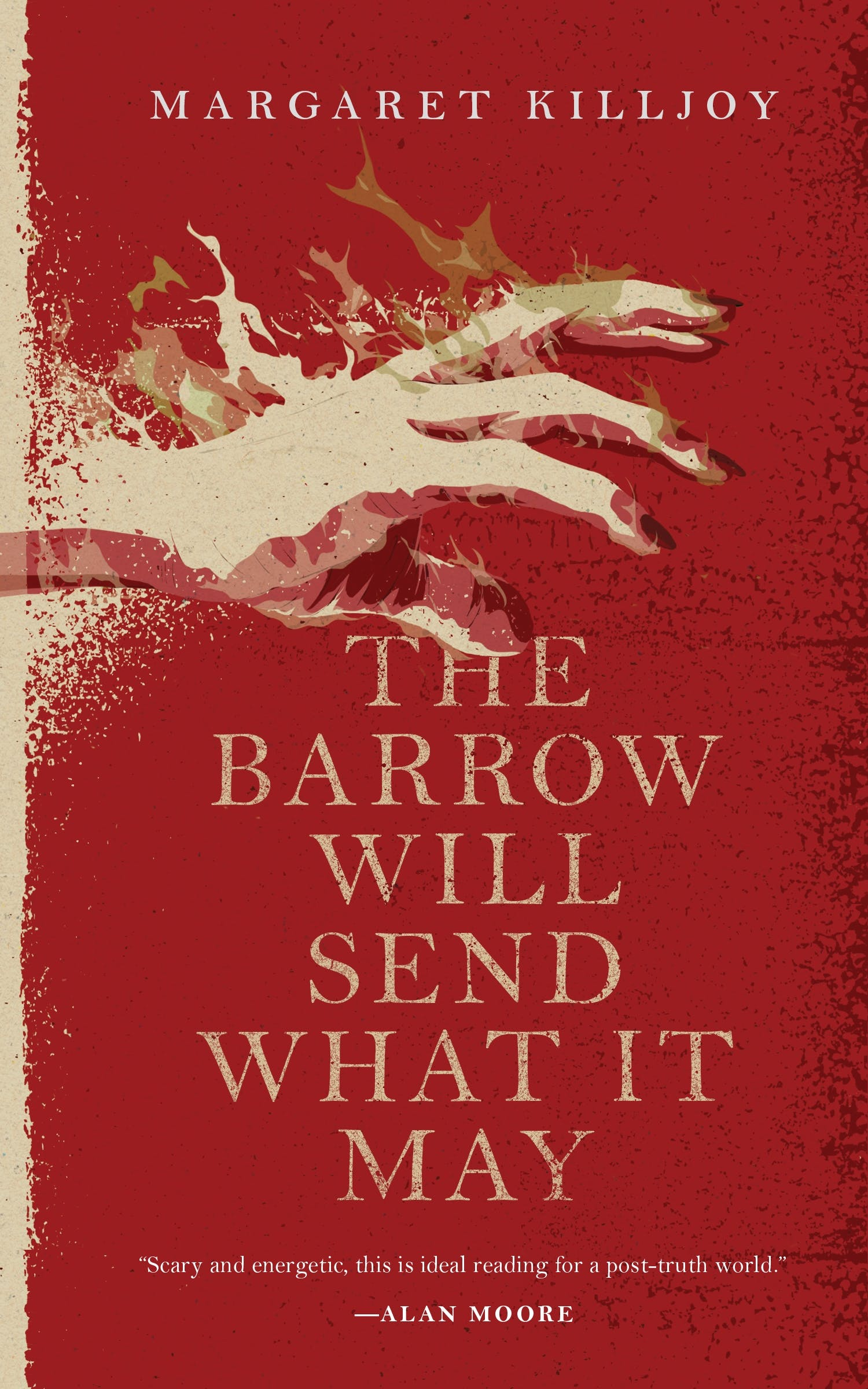 Image of The Barrow Will Send What it May