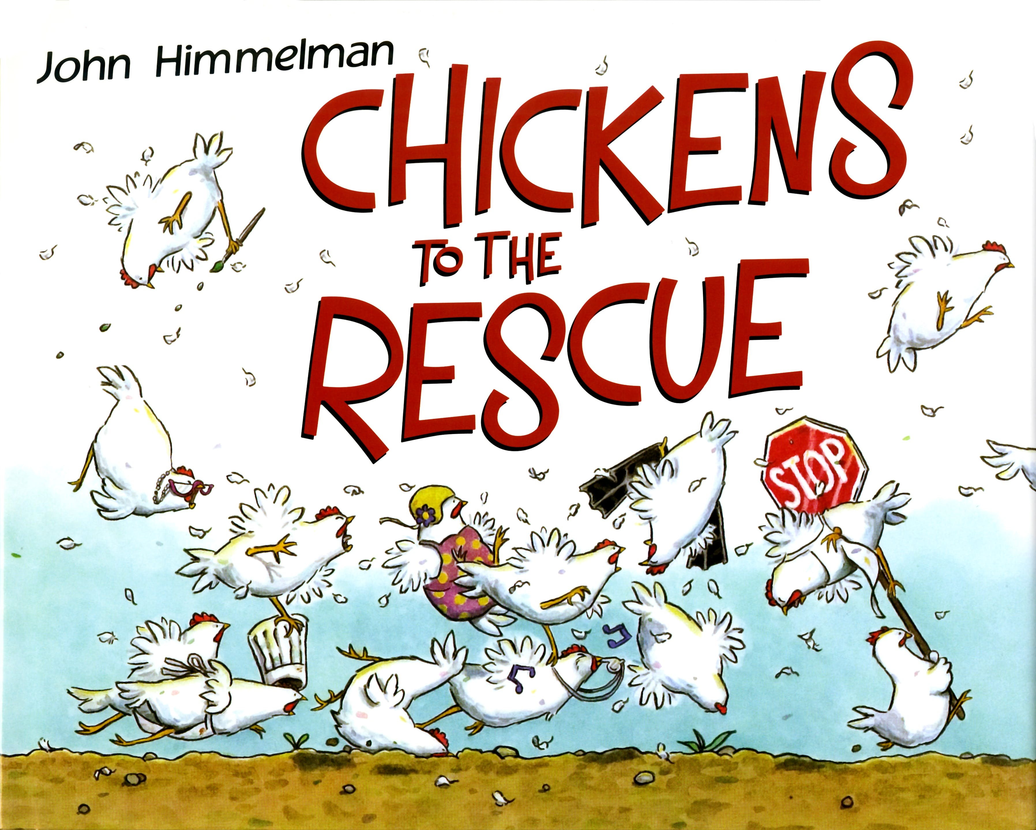 Image of Chickens to the Rescue