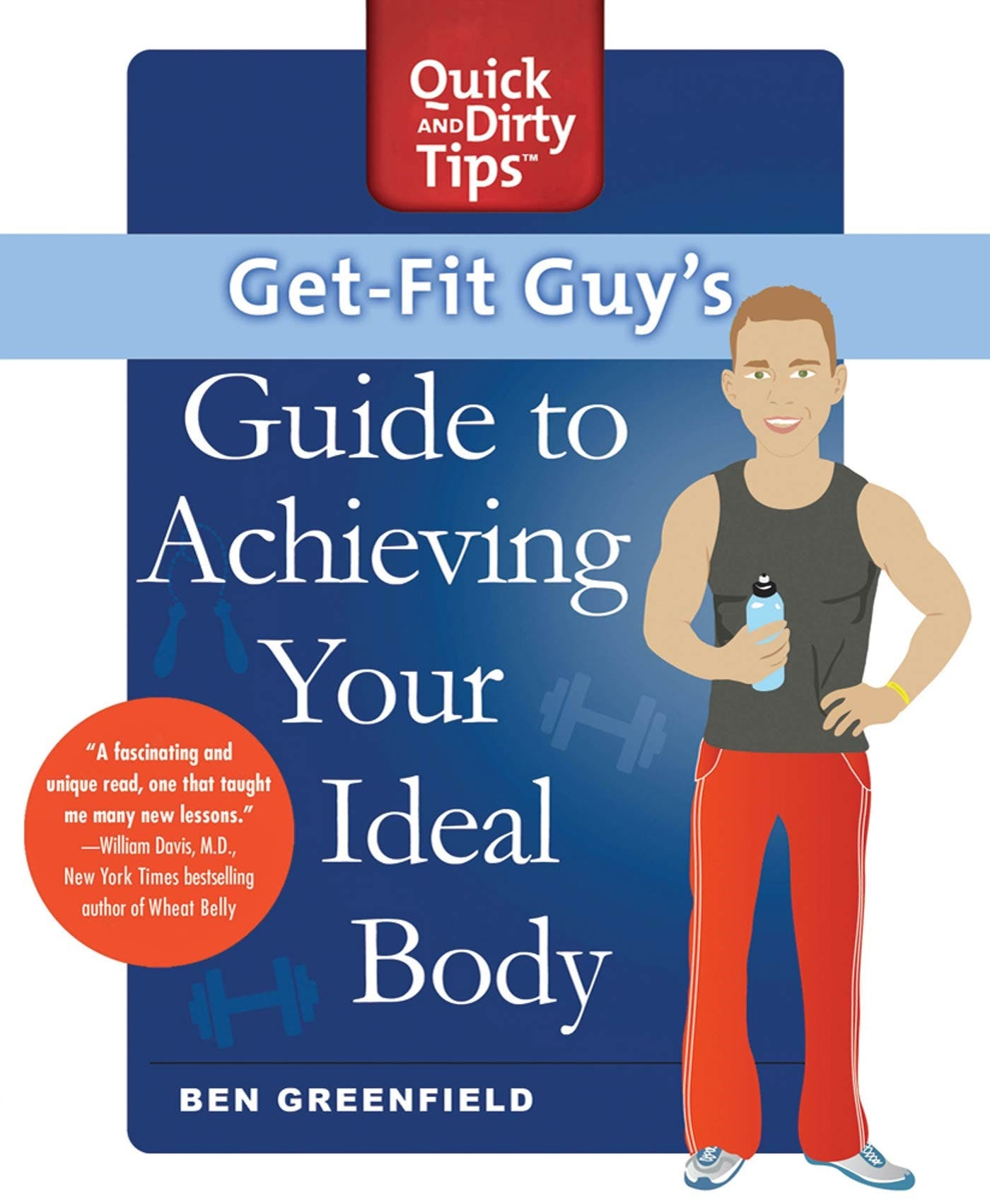 Image of Get-Fit Guy's Guide to Achieving Your Ideal Body