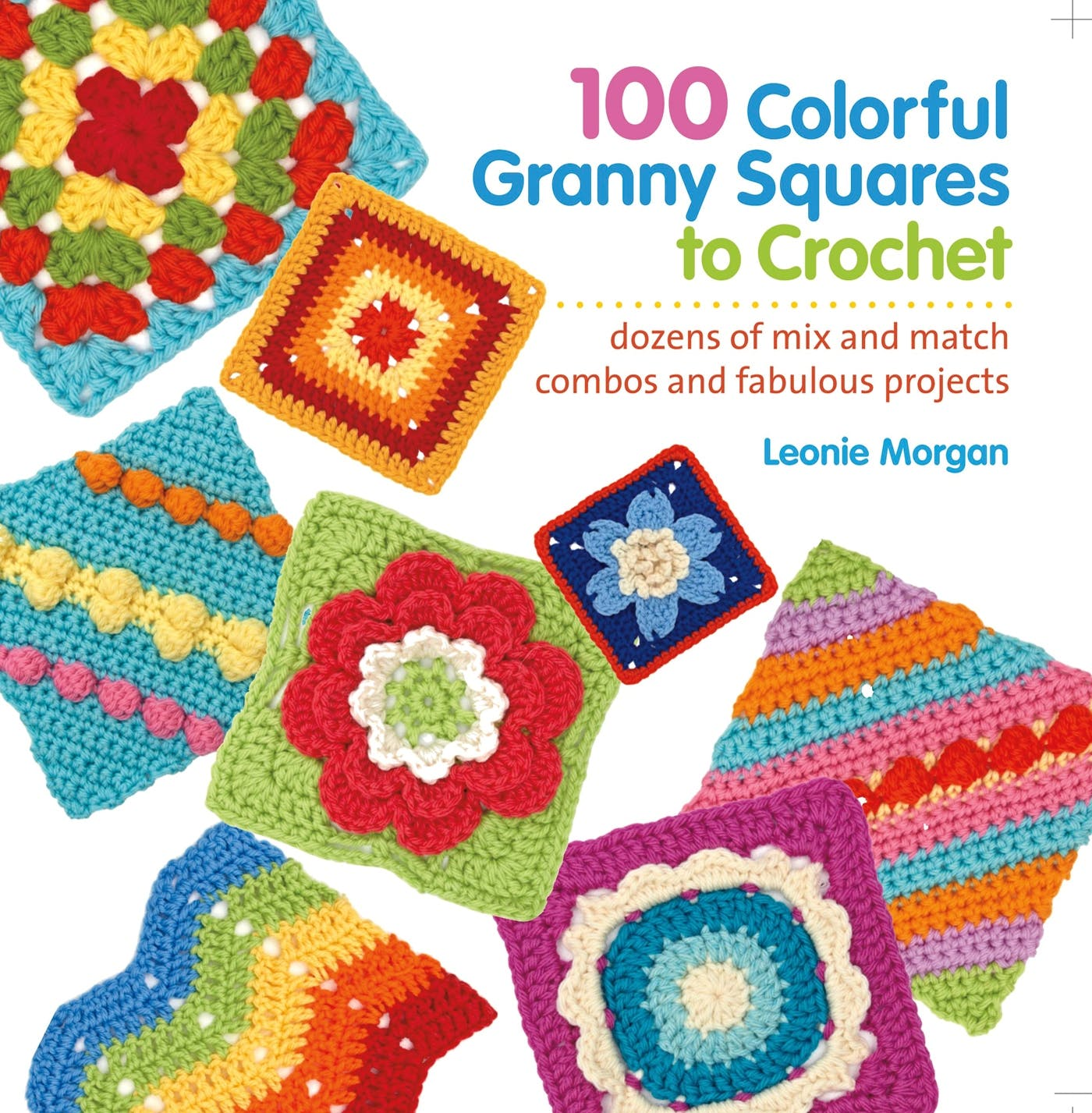 Image of 100 Colorful Granny Squares to Crochet