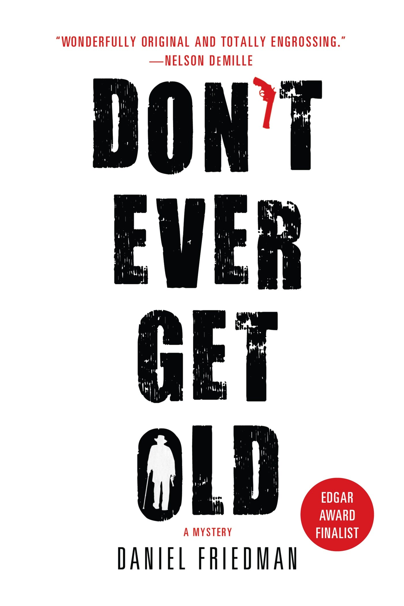 Image of Don't Ever Get Old