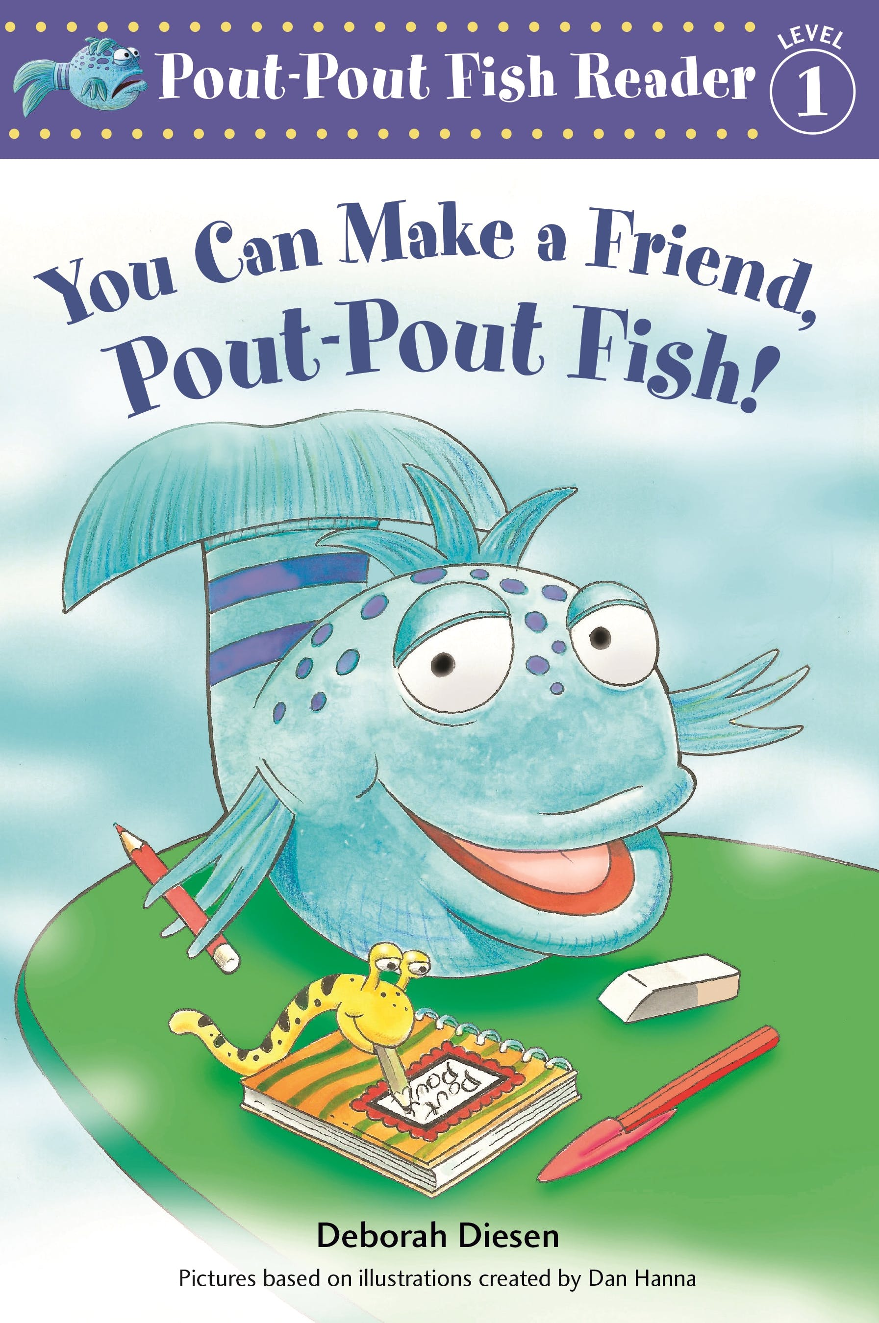 Image of You Can Make a Friend, Pout-Pout Fish!