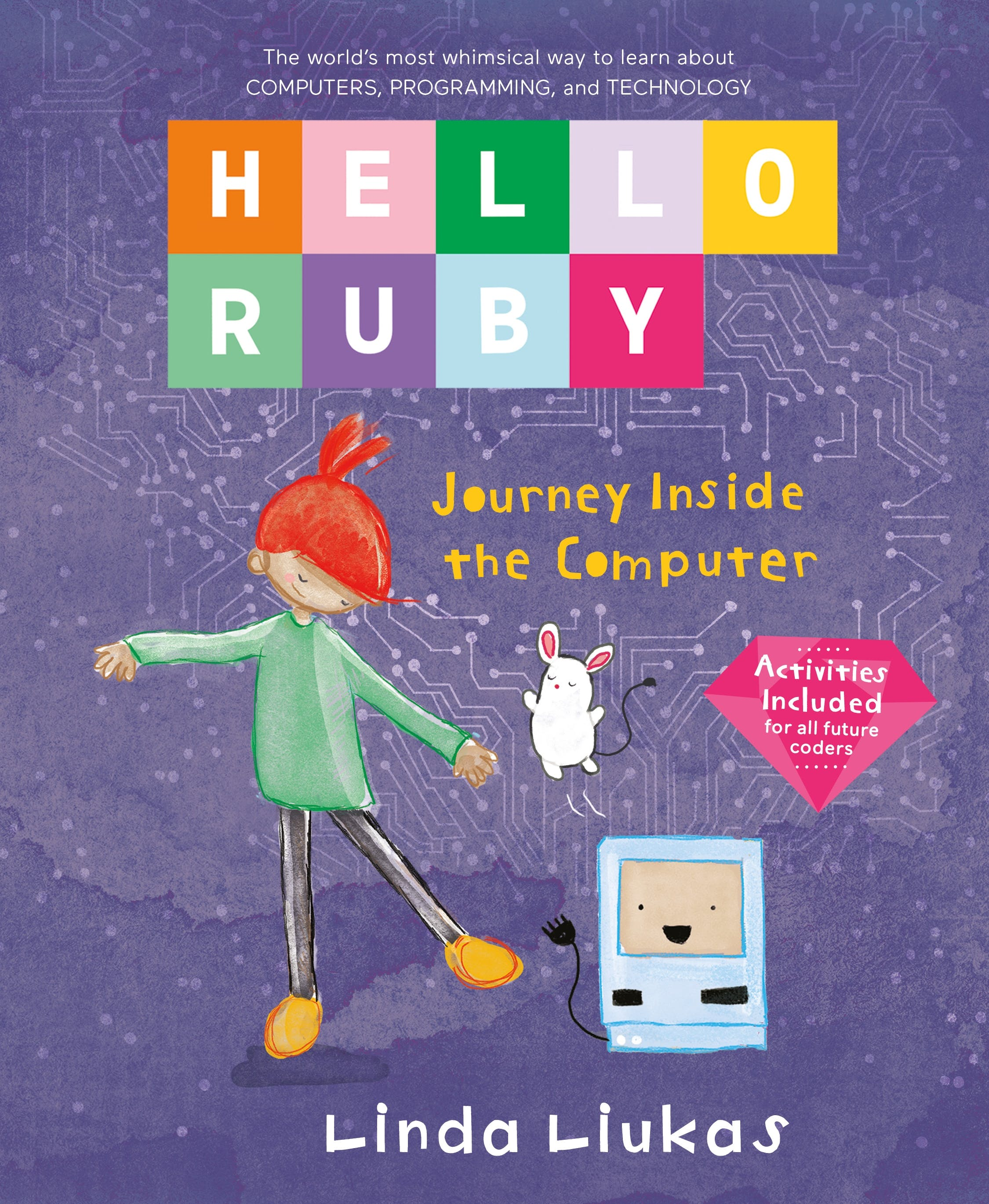 Image of Hello Ruby: Journey Inside the Computer