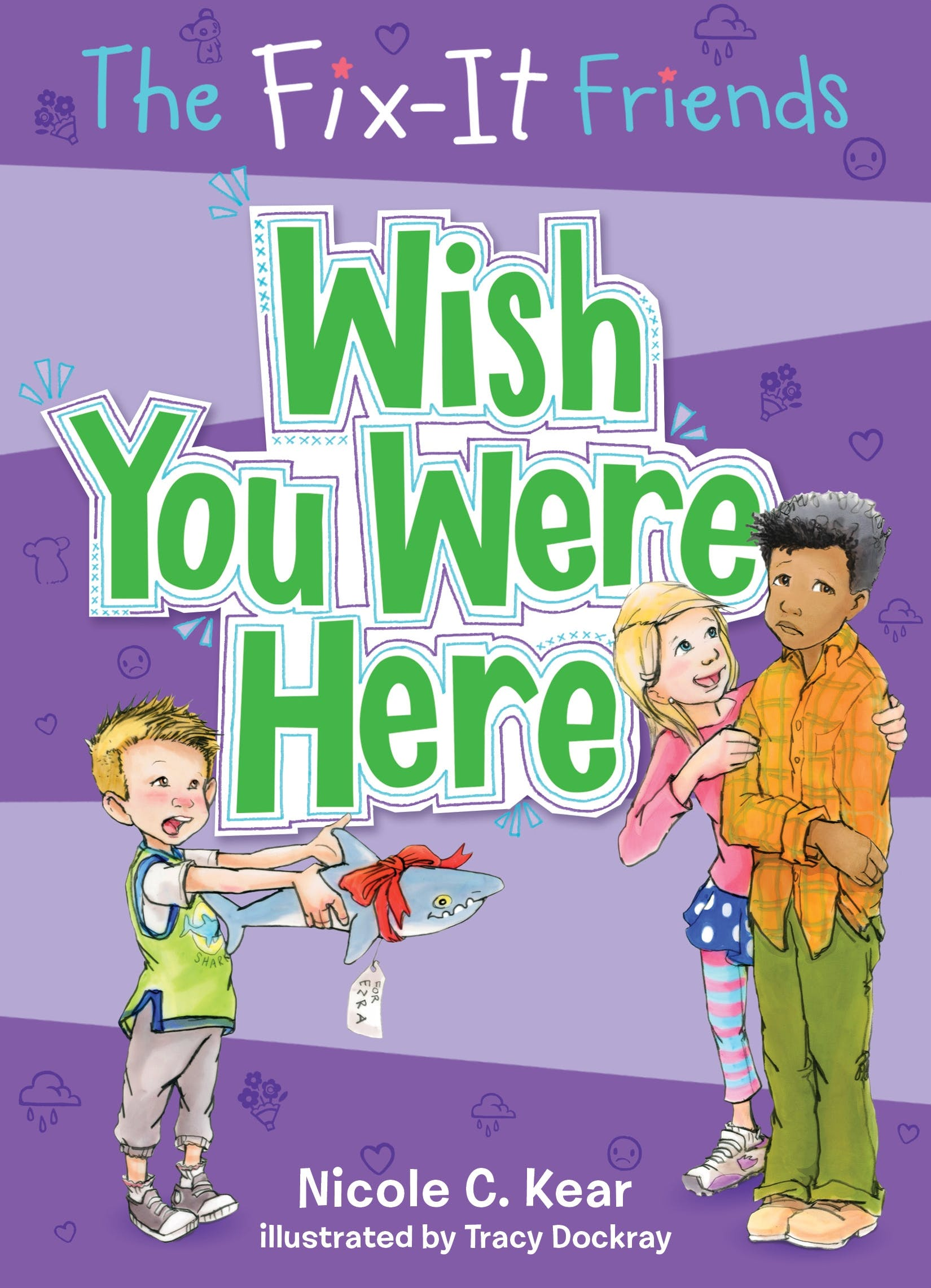 Image of The Fix-It Friends: Wish You Were Here