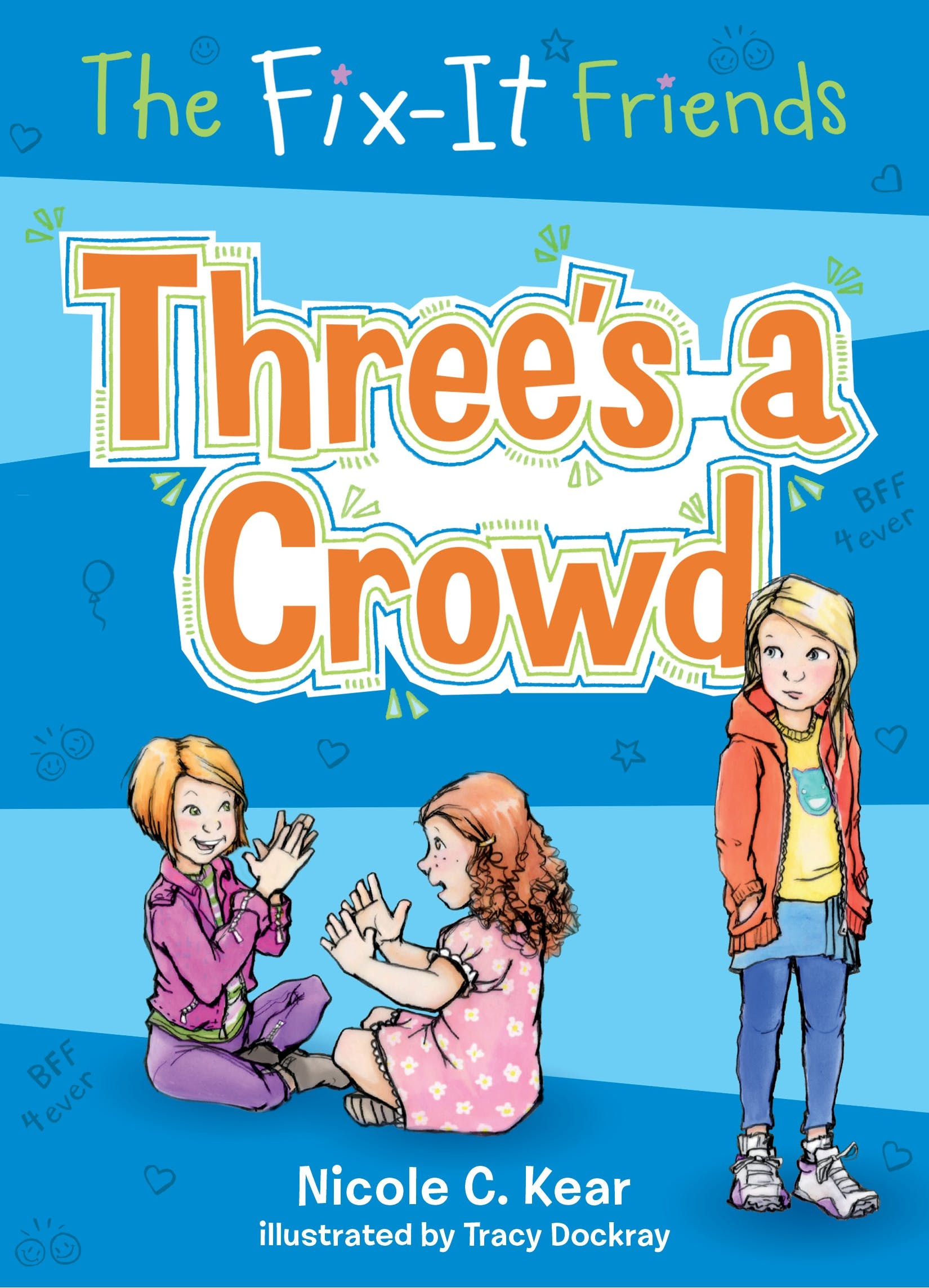 Image of The Fix-It Friends: Three's a Crowd