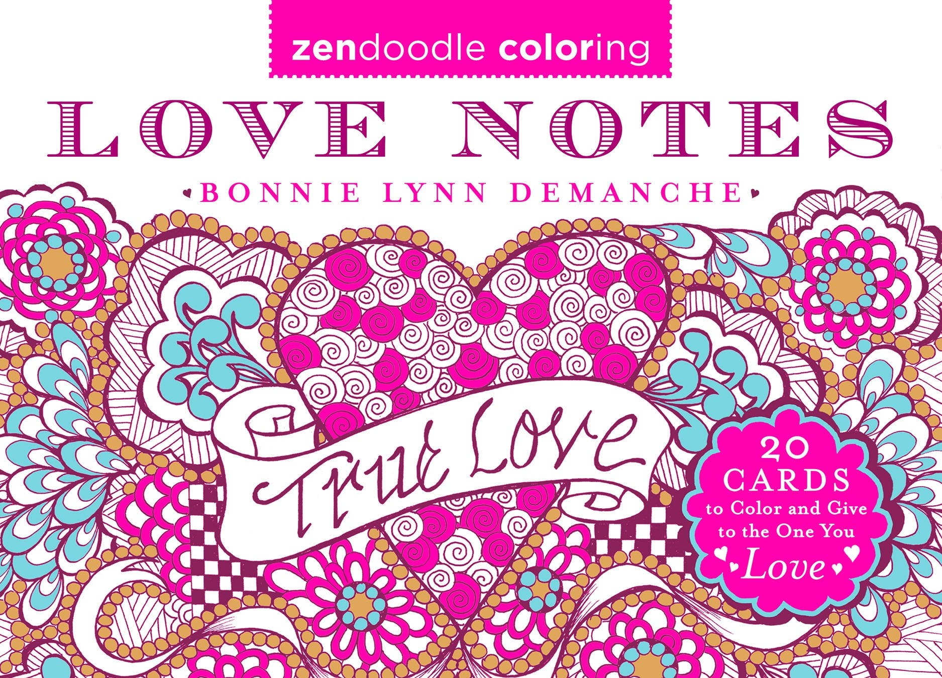 Image of Zendoodle Coloring: Love Notes
