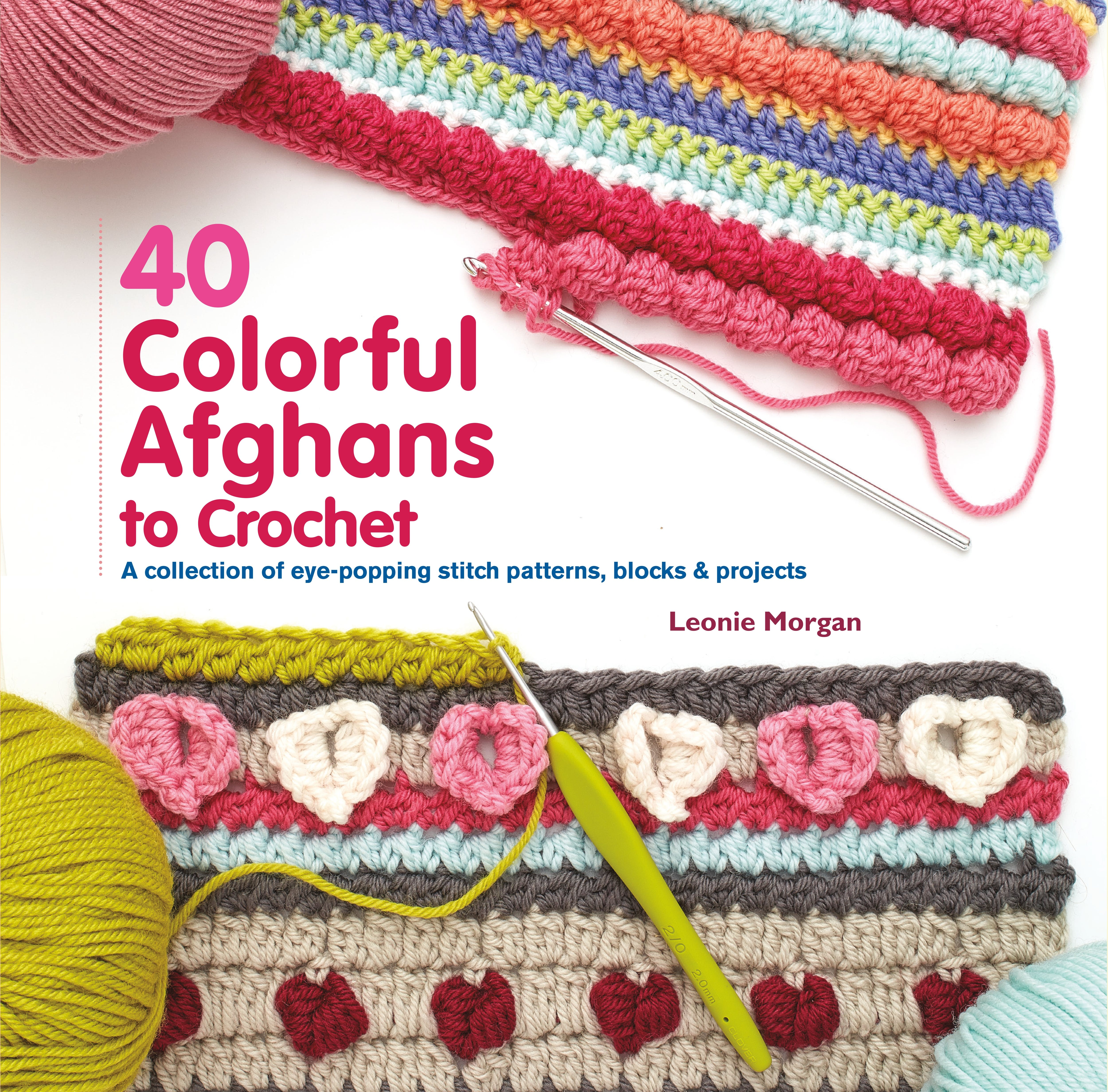 Image of 40 Colorful Afghans to Crochet