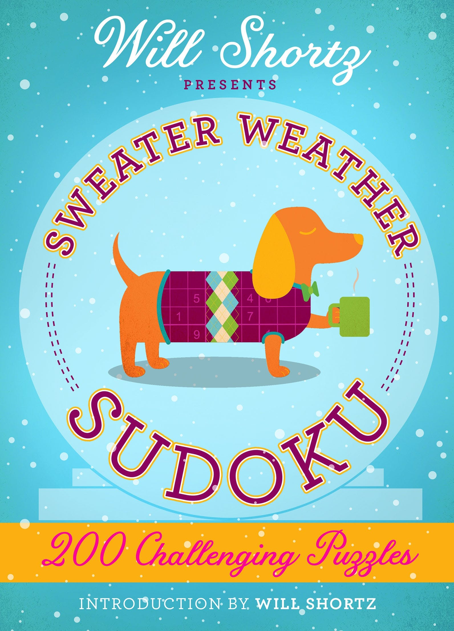 Image of Will Shortz Presents Sweater Weather Sudoku: 200 Challenging Puzzles