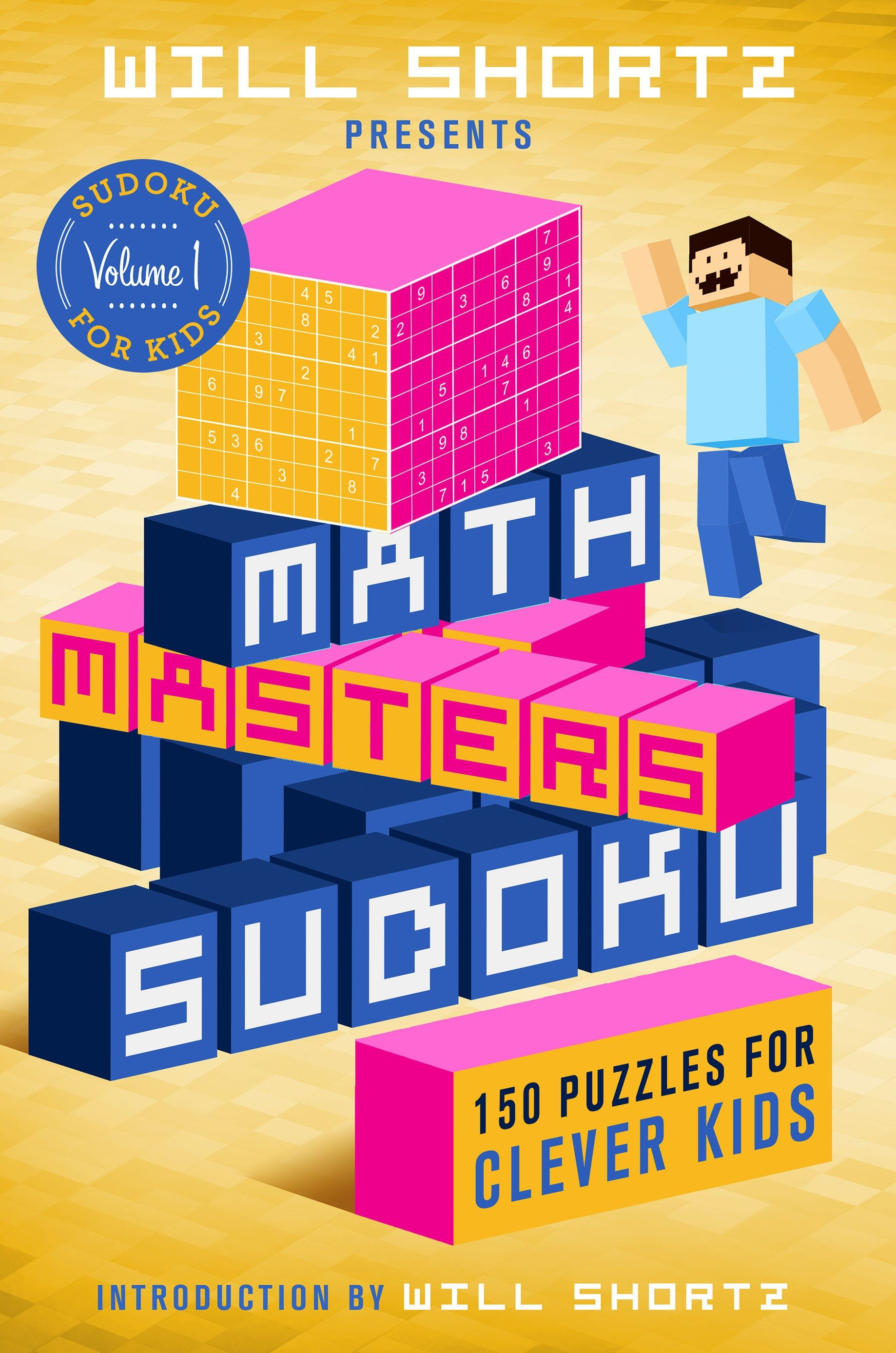 Image of Will Shortz Presents Math Masters Sudoku: 150 Puzzles for Clever Kids