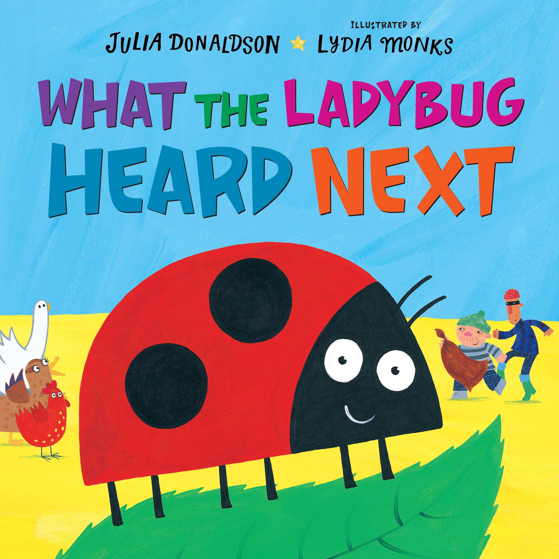 Image of What the Ladybug Heard Next