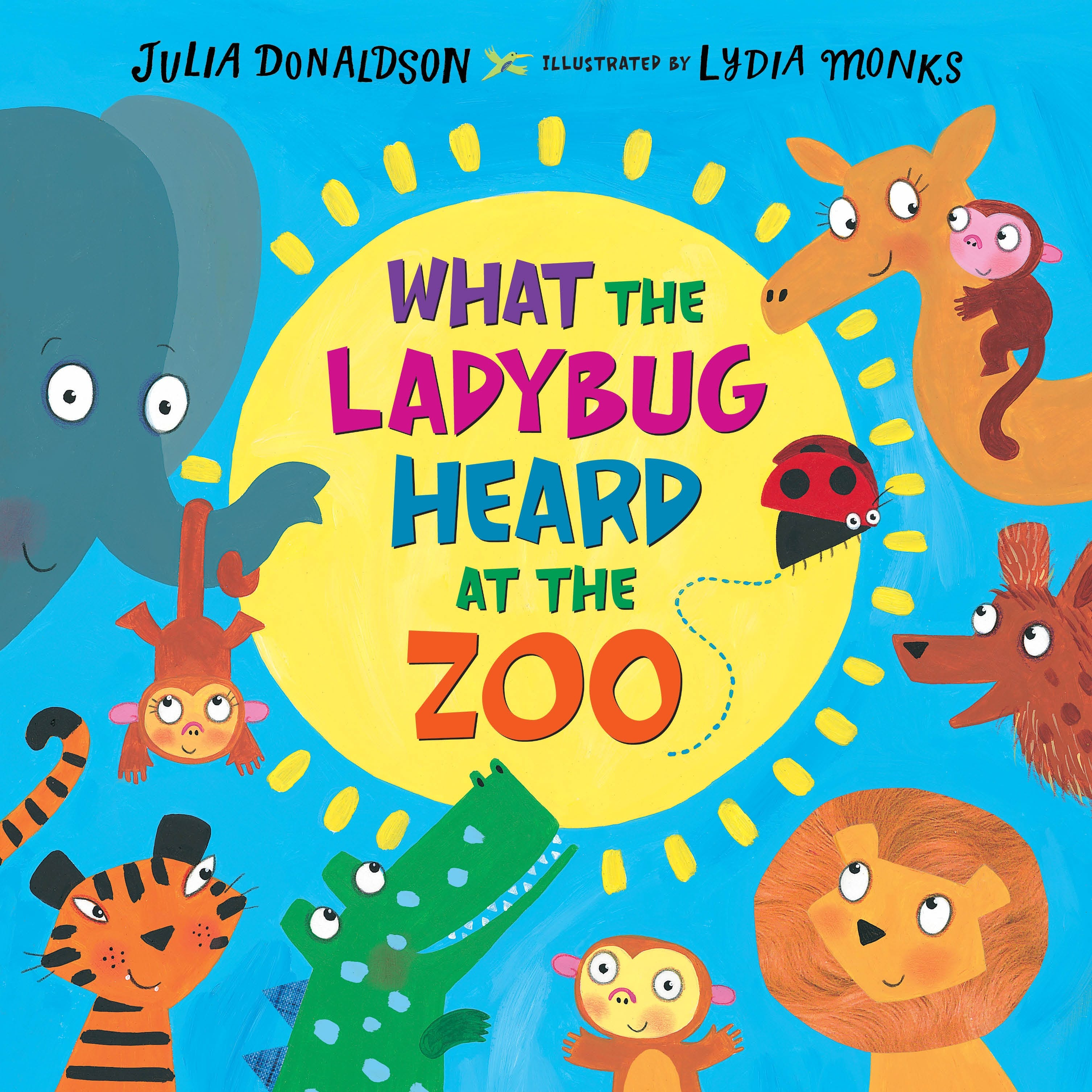 Image of What the Ladybug Heard at the Zoo
