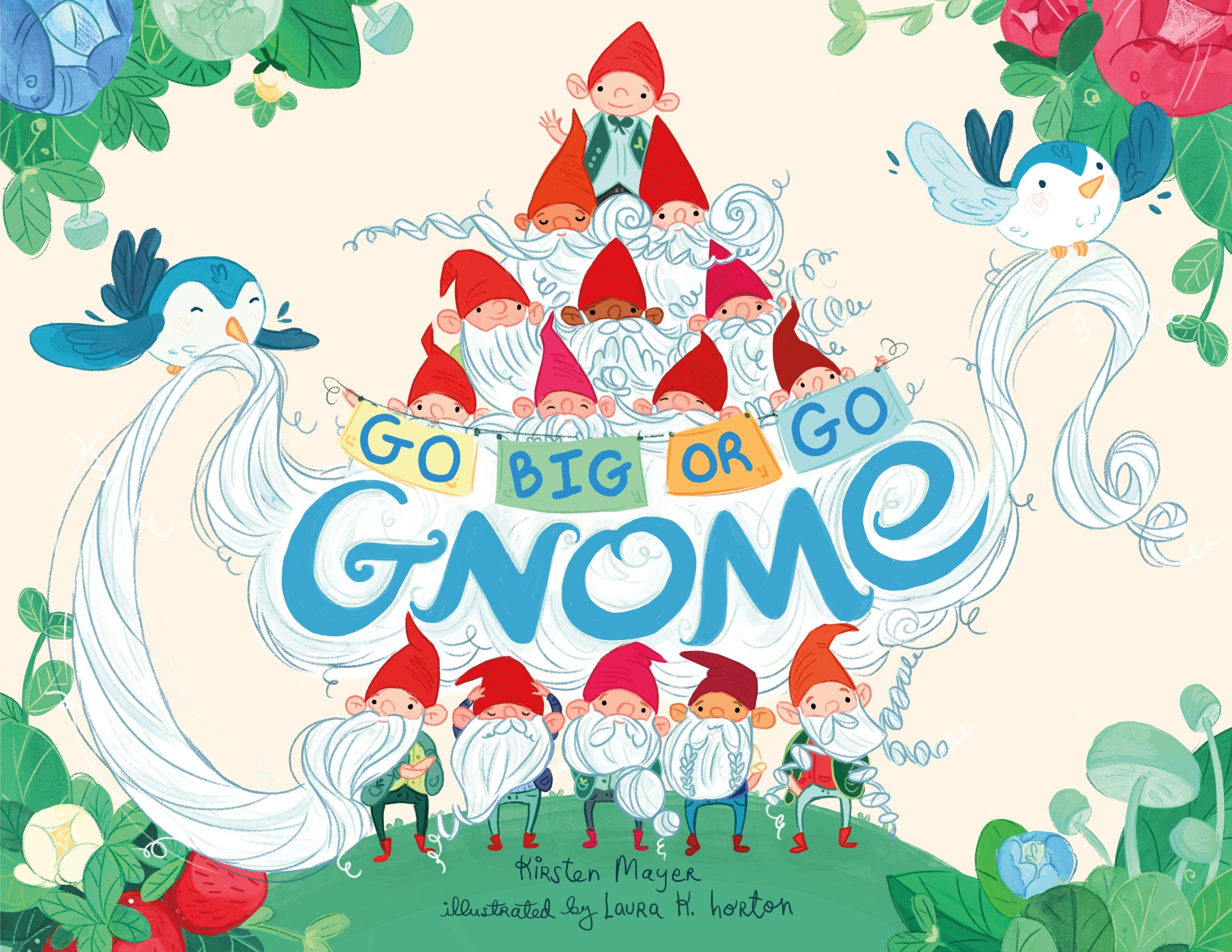 Image of Go BIG or Go Gnome!