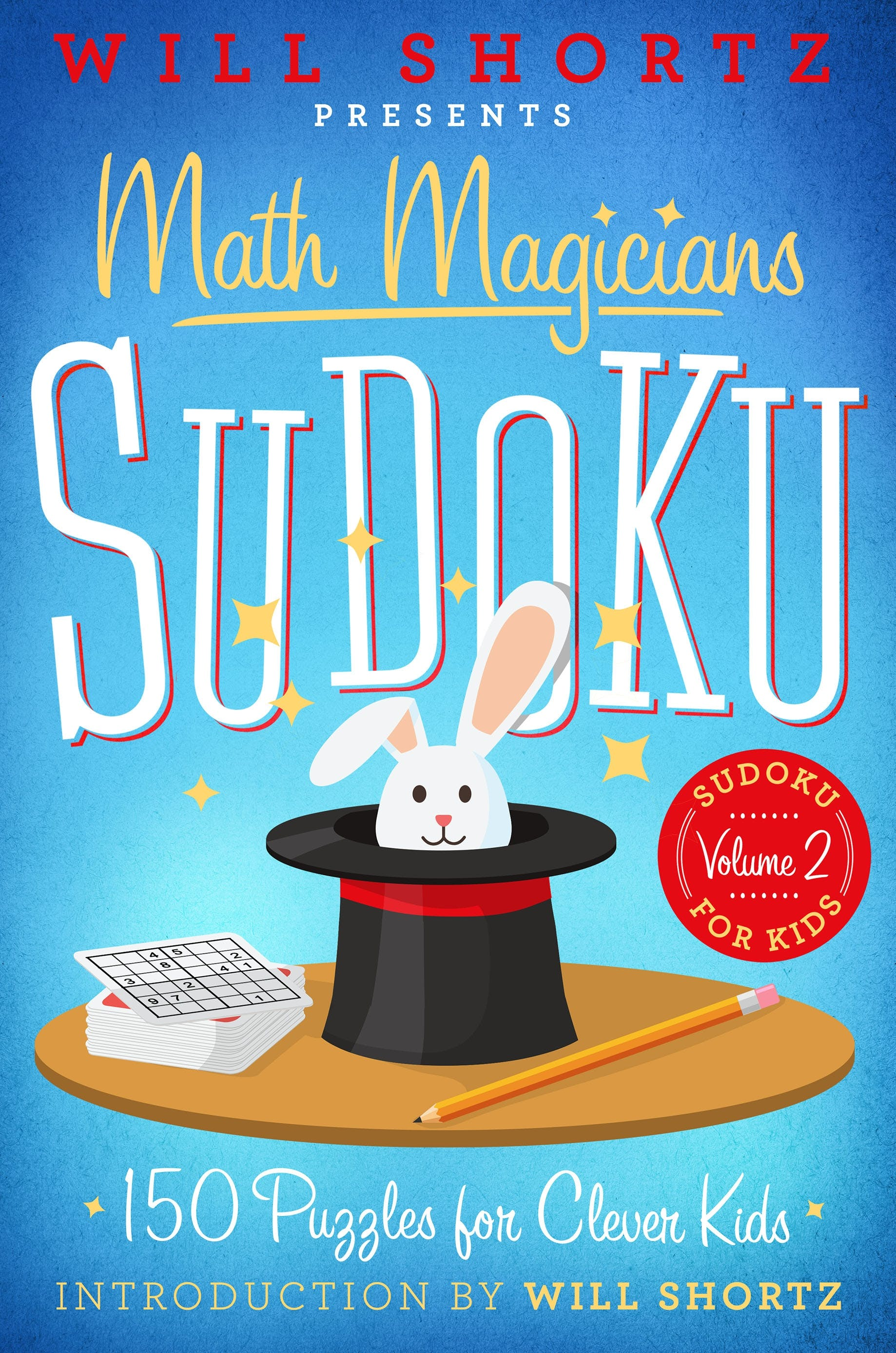Image of Will Shortz Presents Math Magicians Sudoku: 150 Puzzles for Clever Kids