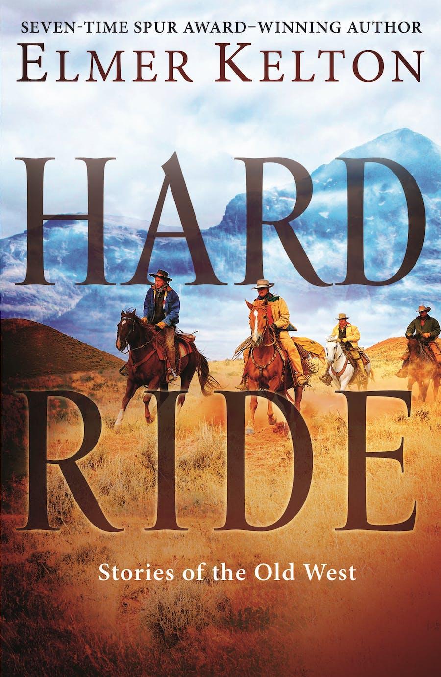 Hard Ride by Elmer Kelton