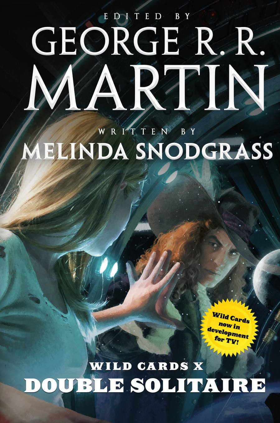 Wild Cards X: Double Solitaire by Edited by George R. R. Martin; Written by Melinda M. Snodgrass