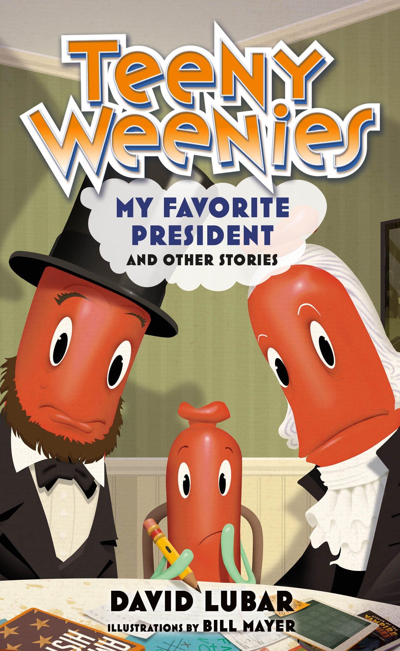 Image of Teeny Weenies: My Favorite President