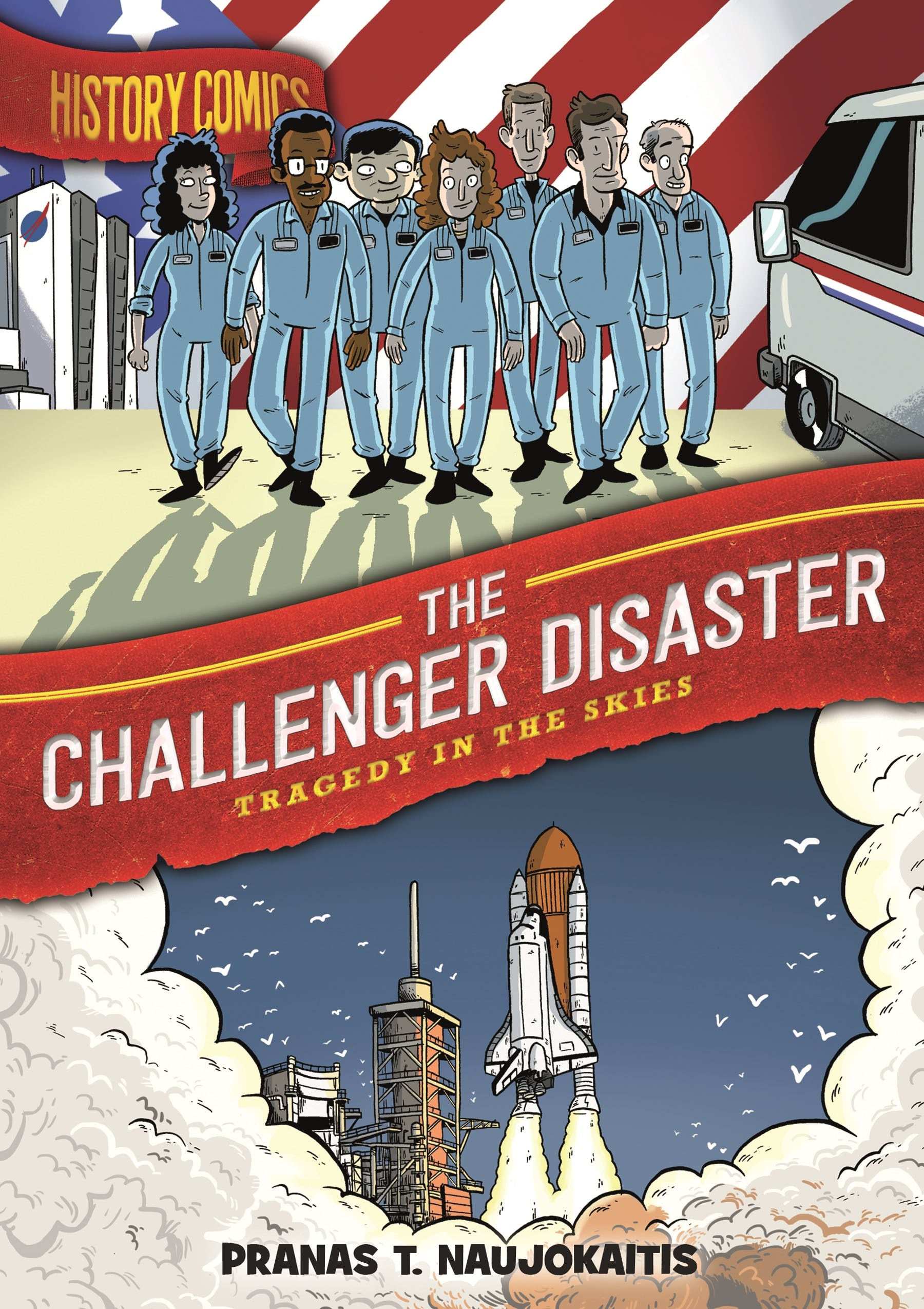 Image of History Comics: The Challenger Disaster