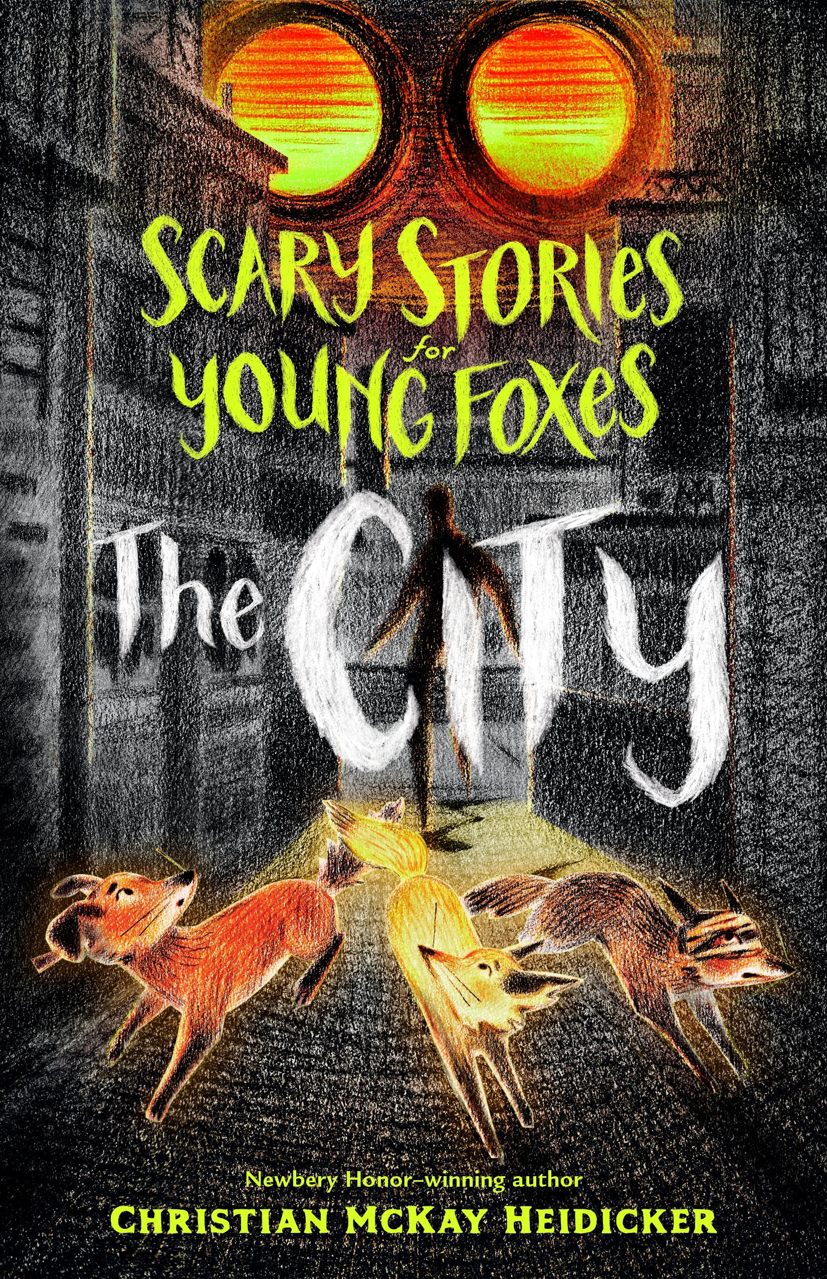 Image of Scary Stories for Young Foxes: The City