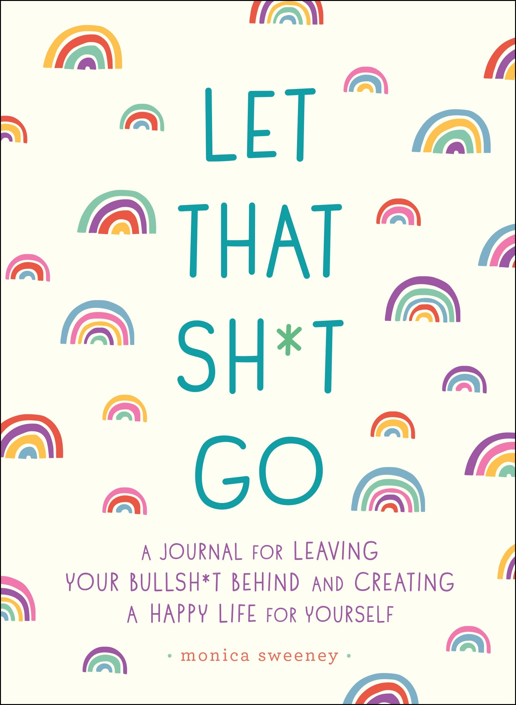 Image of Let That Sh*t Go