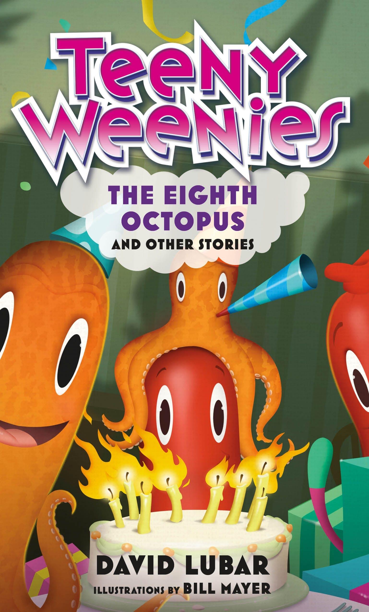 Image of Teeny Weenies: The Eighth Octopus
