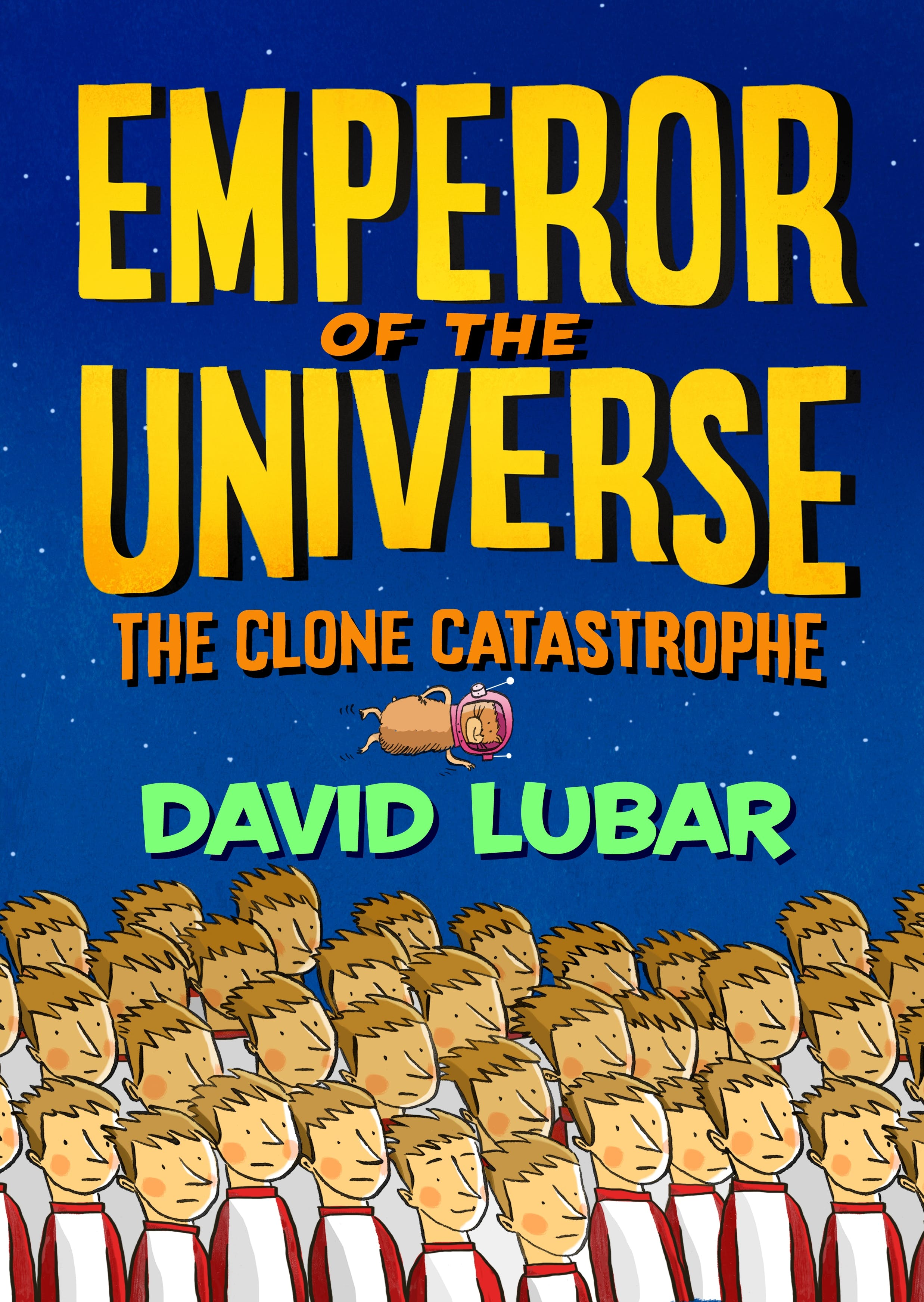 Image of The Clone Catastrophe: Emperor of the Universe