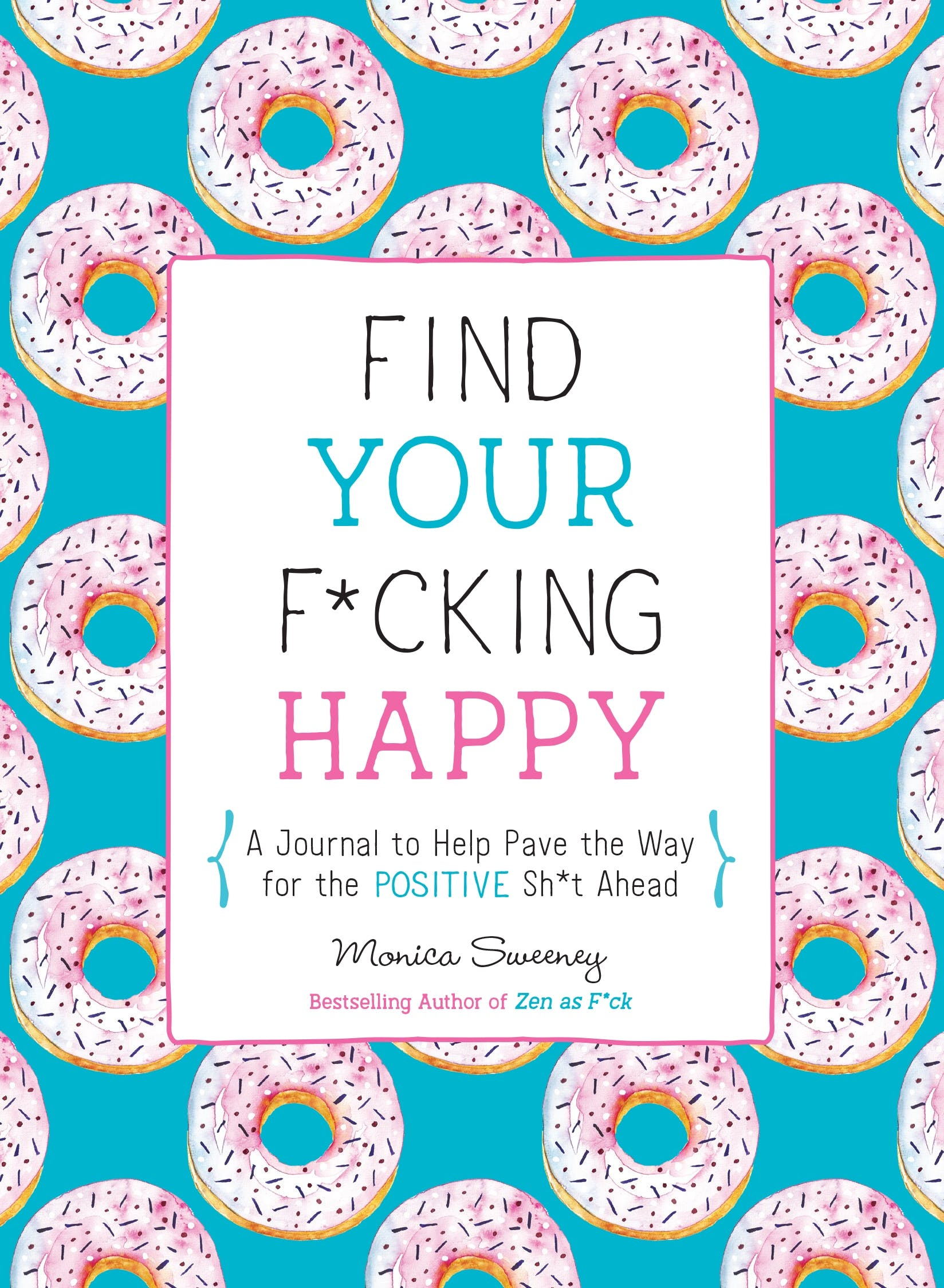Image of Find Your F*cking Happy