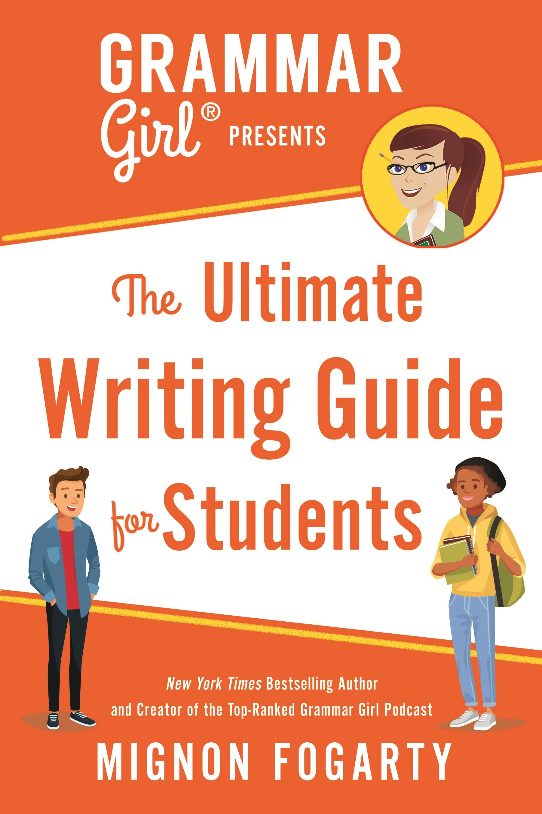 Image of Grammar Girl Presents the Ultimate Writing Guide for Students