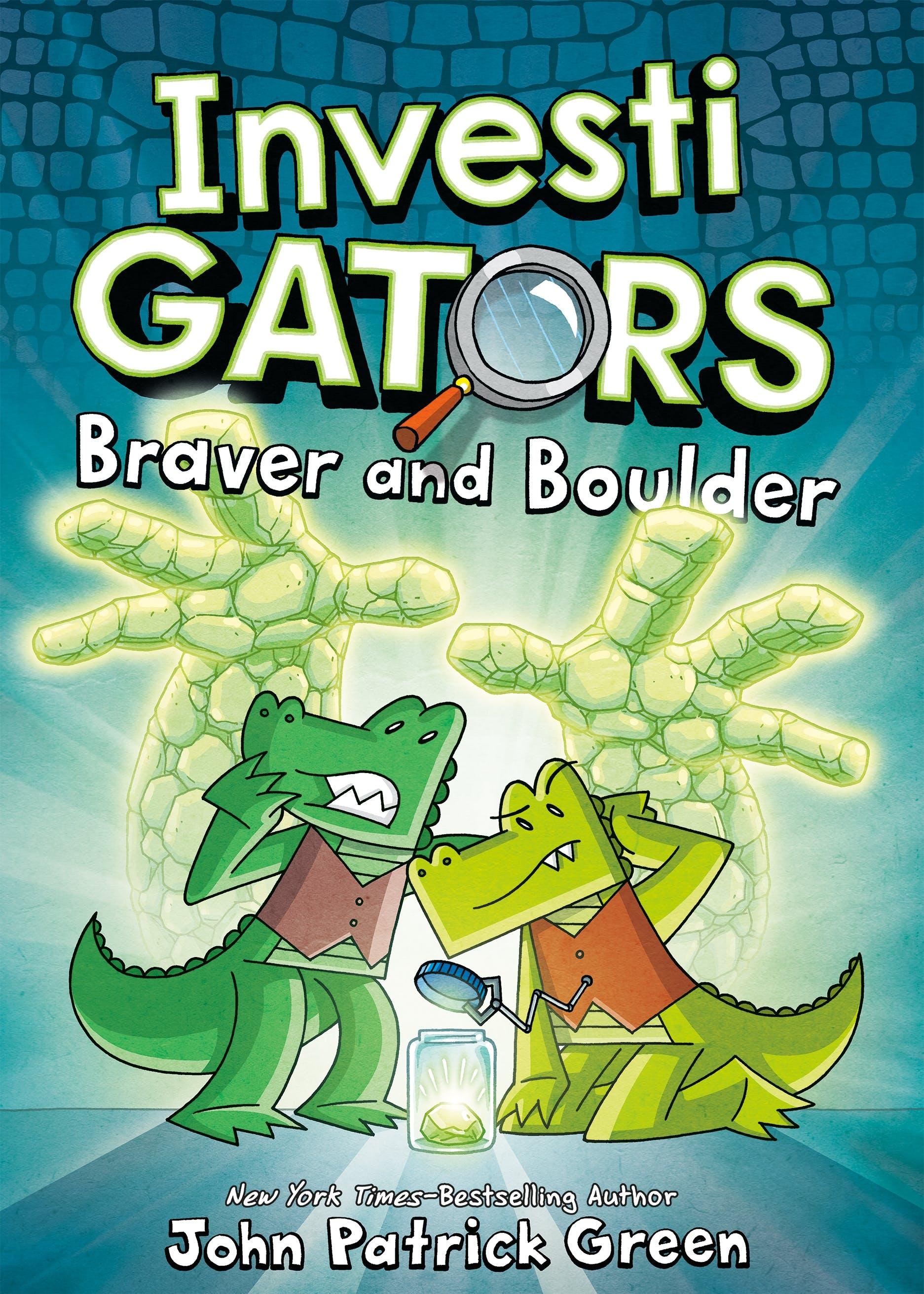 Image of InvestiGators: Braver and Boulder