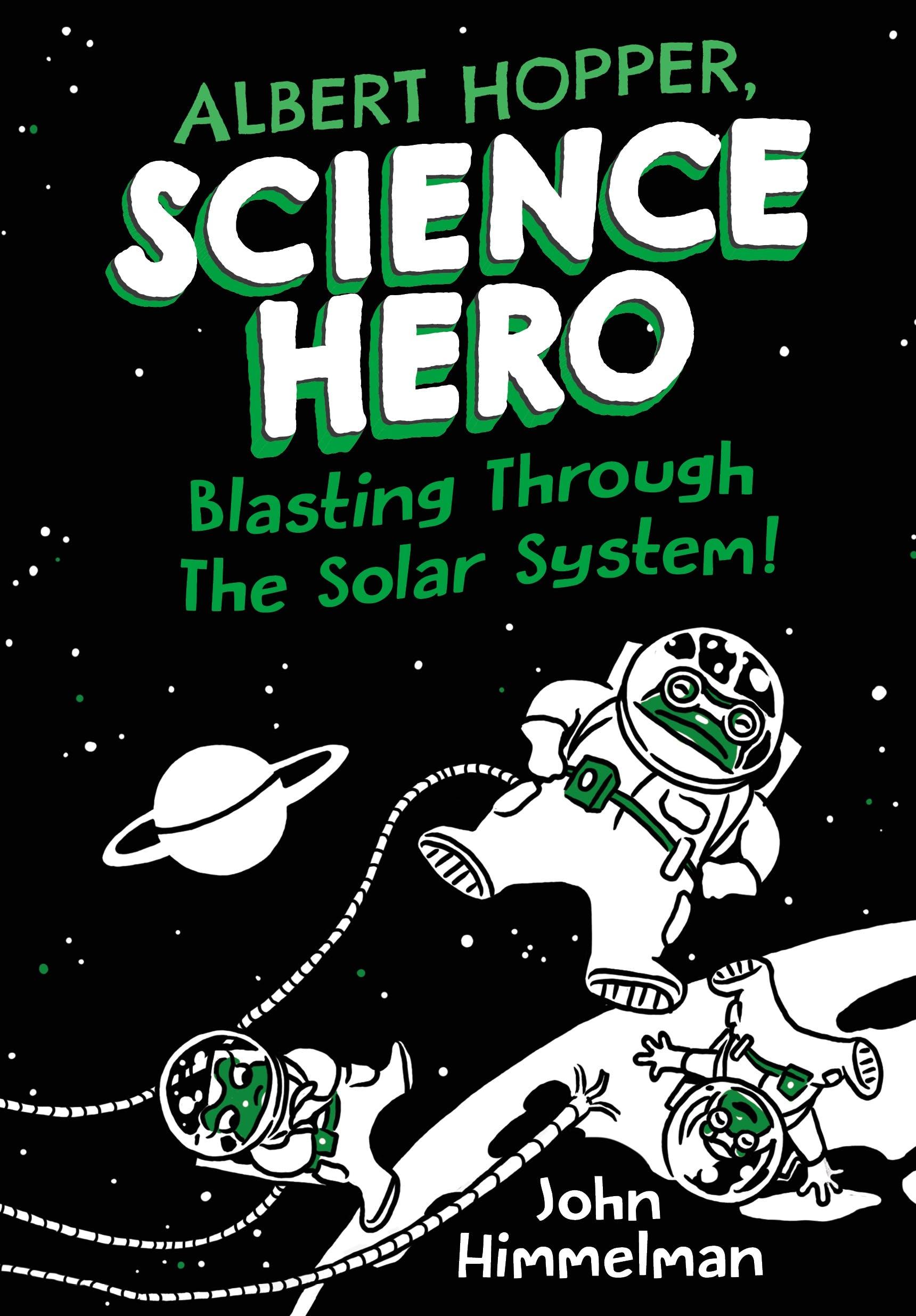 Image of Albert Hopper, Science Hero: Blasting Through the Solar System!