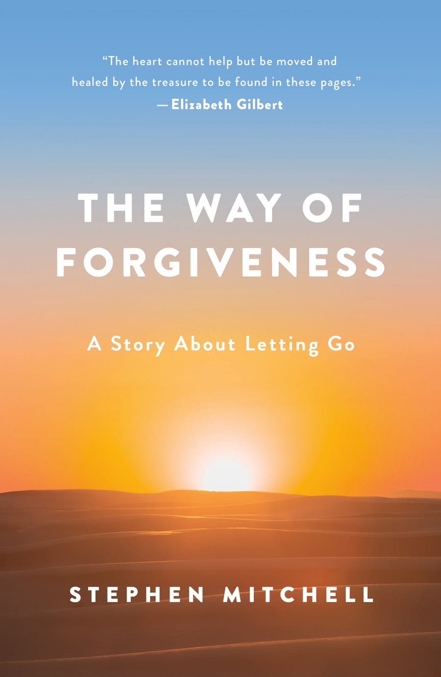 The Way of Forgiveness by Stephen Mitchell