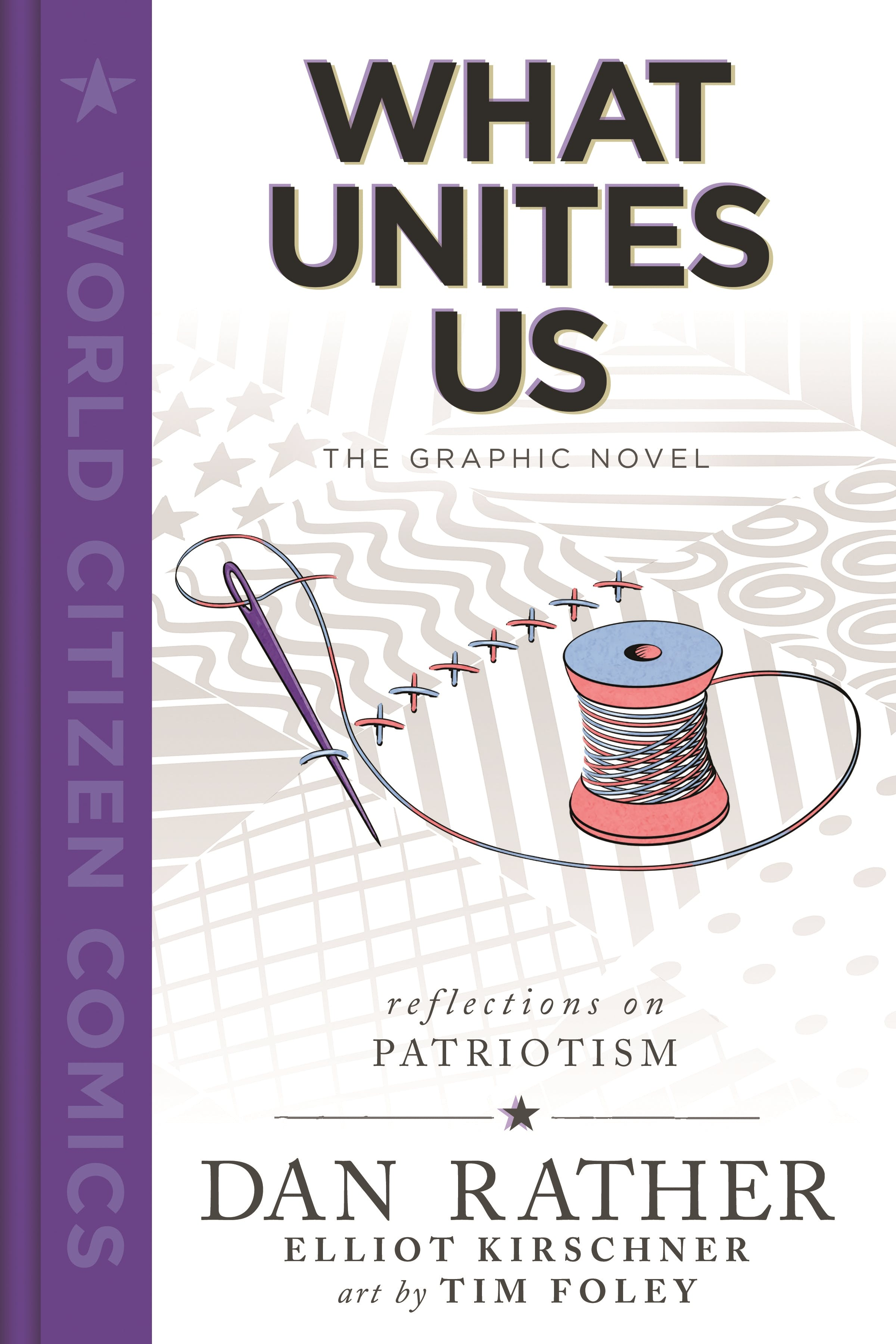 Image of What Unites Us: The Graphic Novel