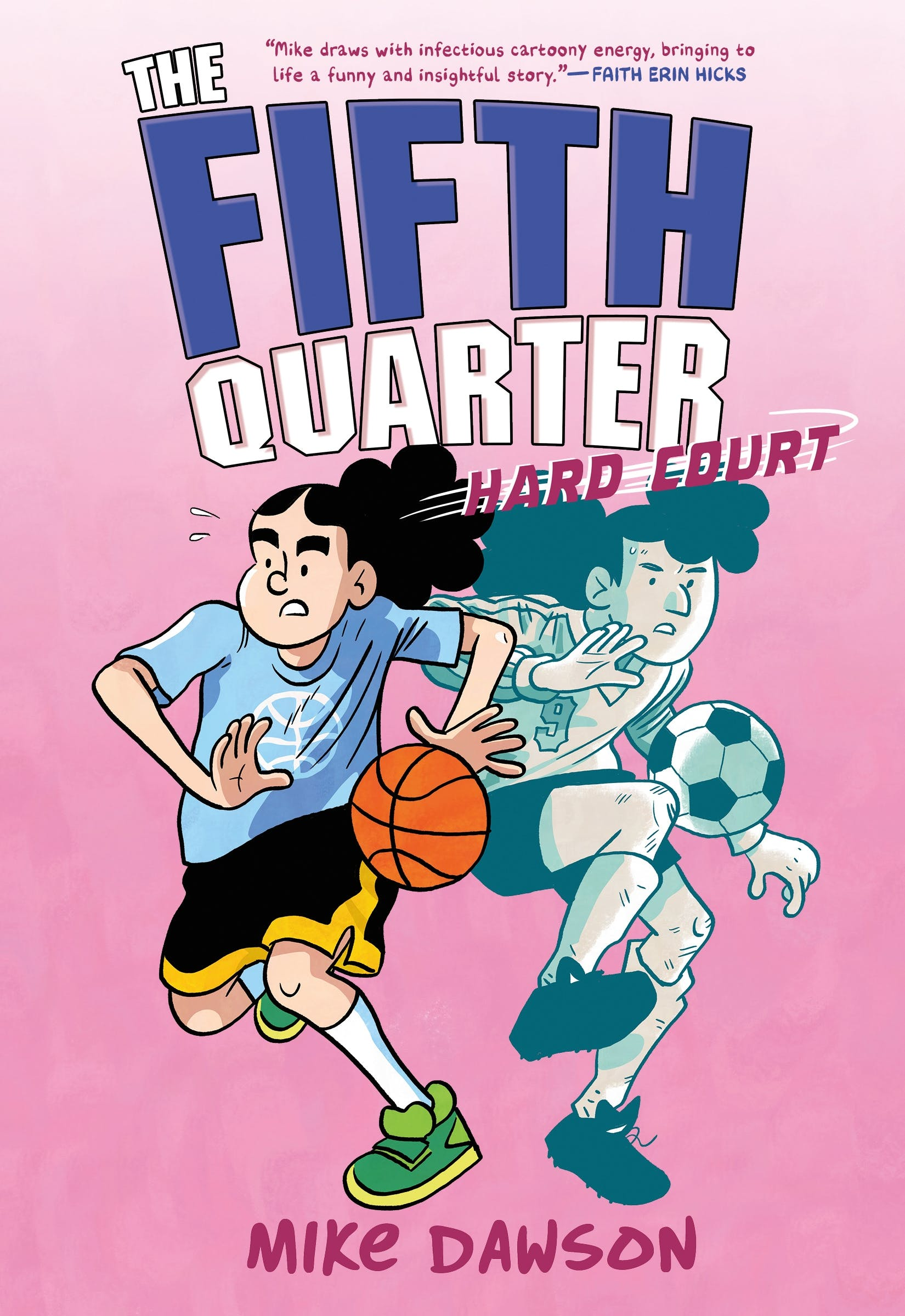Image of The Fifth Quarter: Hard Court