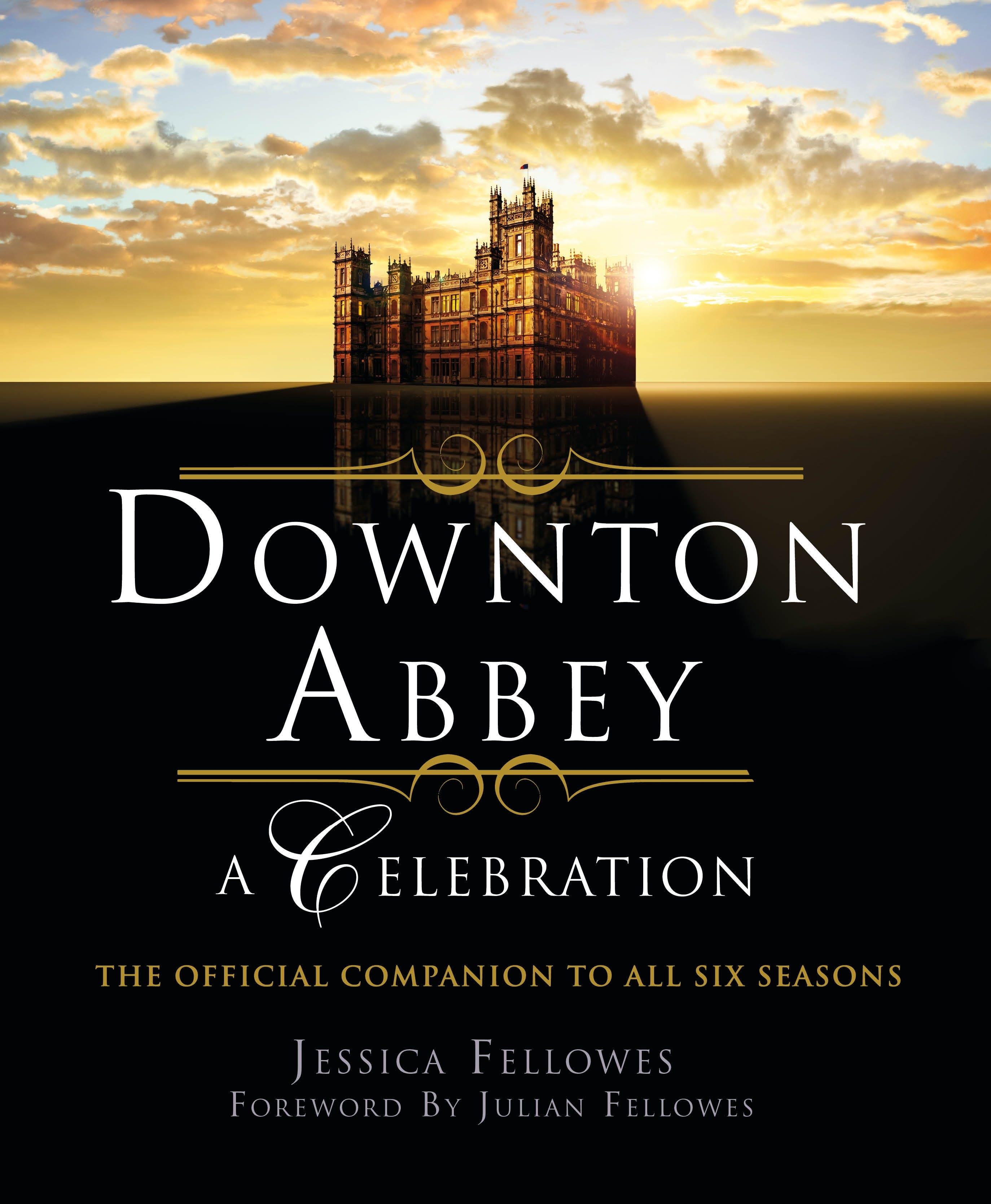 Image of Downton Abbey - A Celebration
