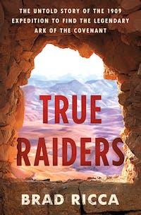 True Raiders book cover