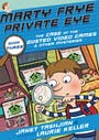 Book cover of Marty Frye, Private Eye: The Case of the Busted Video Games & Other Mysteries